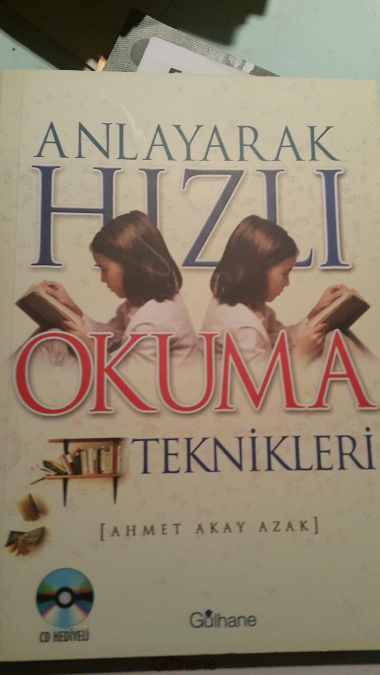 ANLAYARAK HIZLI OKUMA TEKNİKLERİ/AHMET AKAY