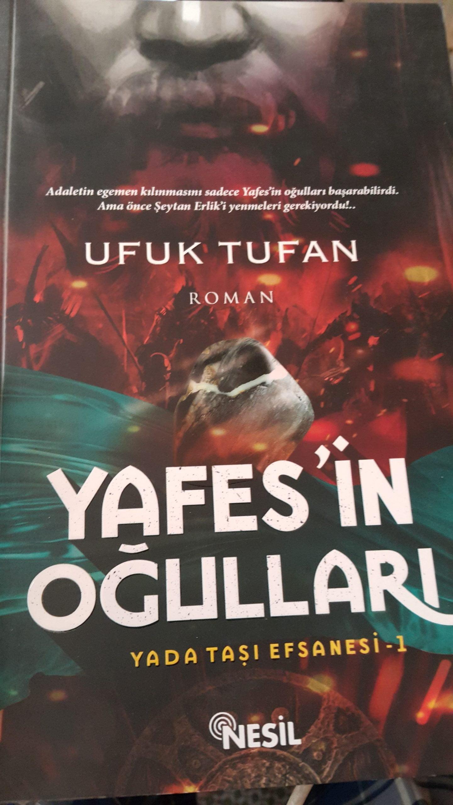 YAFES'İN OĞULLARI/YADA TAŞI EFSANESİ-1/UFUK TUFAN