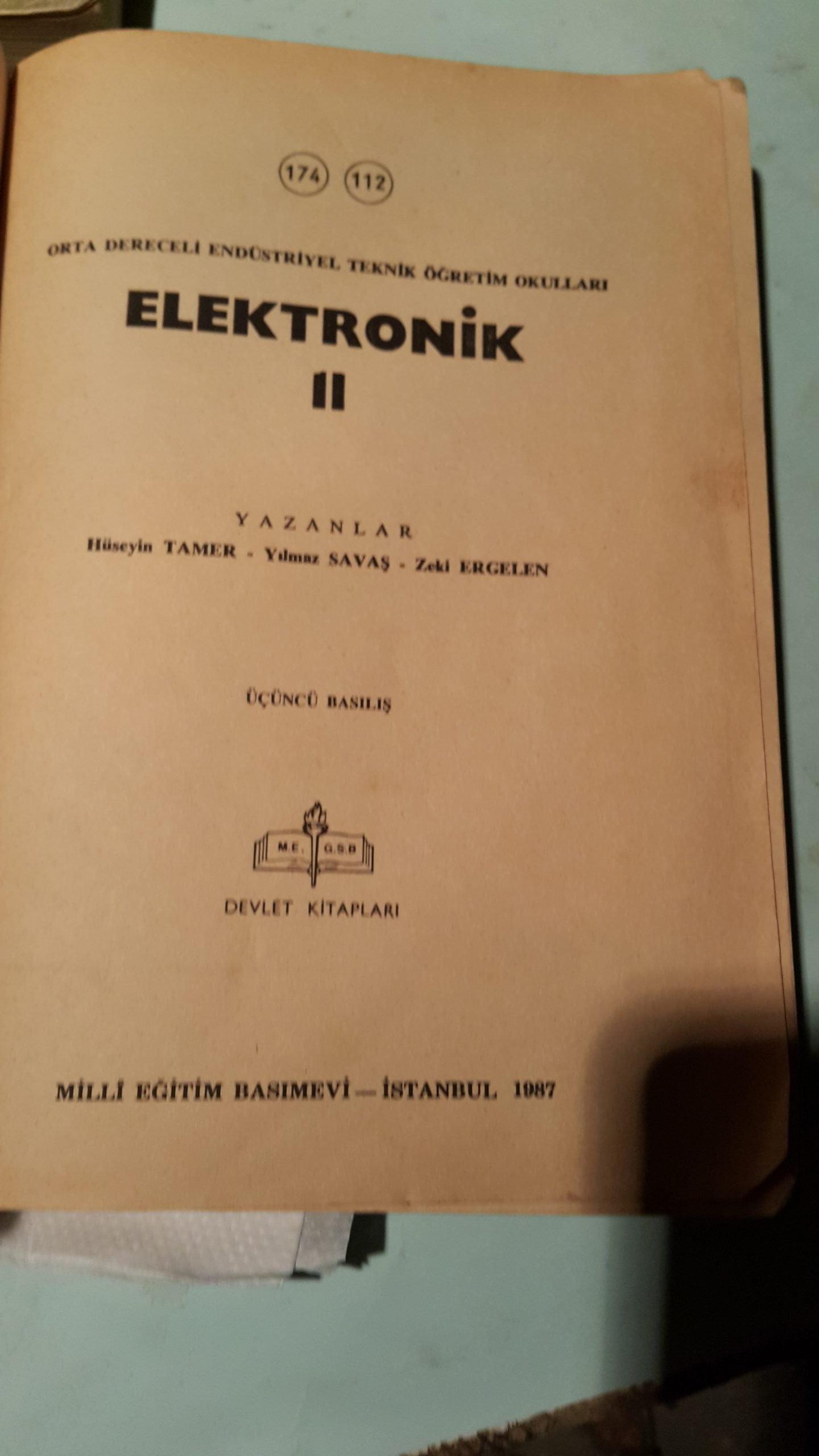 ELEKTRONİK II/Hüseyin TAMER-Yılmaz Savaş-Zeki ERGELEN