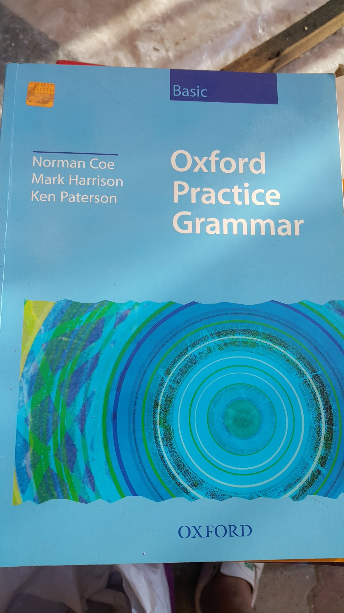 OXFORD PRACTİCE GRAMMAR. N.COE/M.HARRISON/K.PATERSON