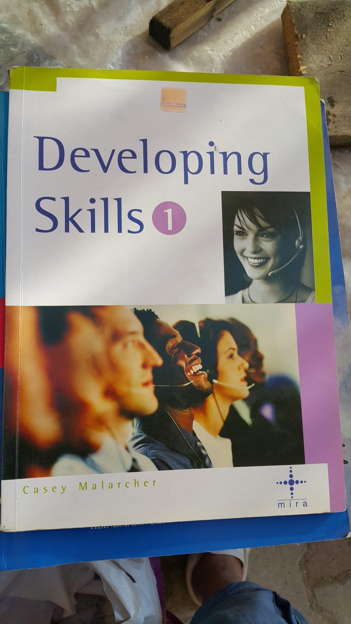 Developing Skills 1. Casey Malarcher