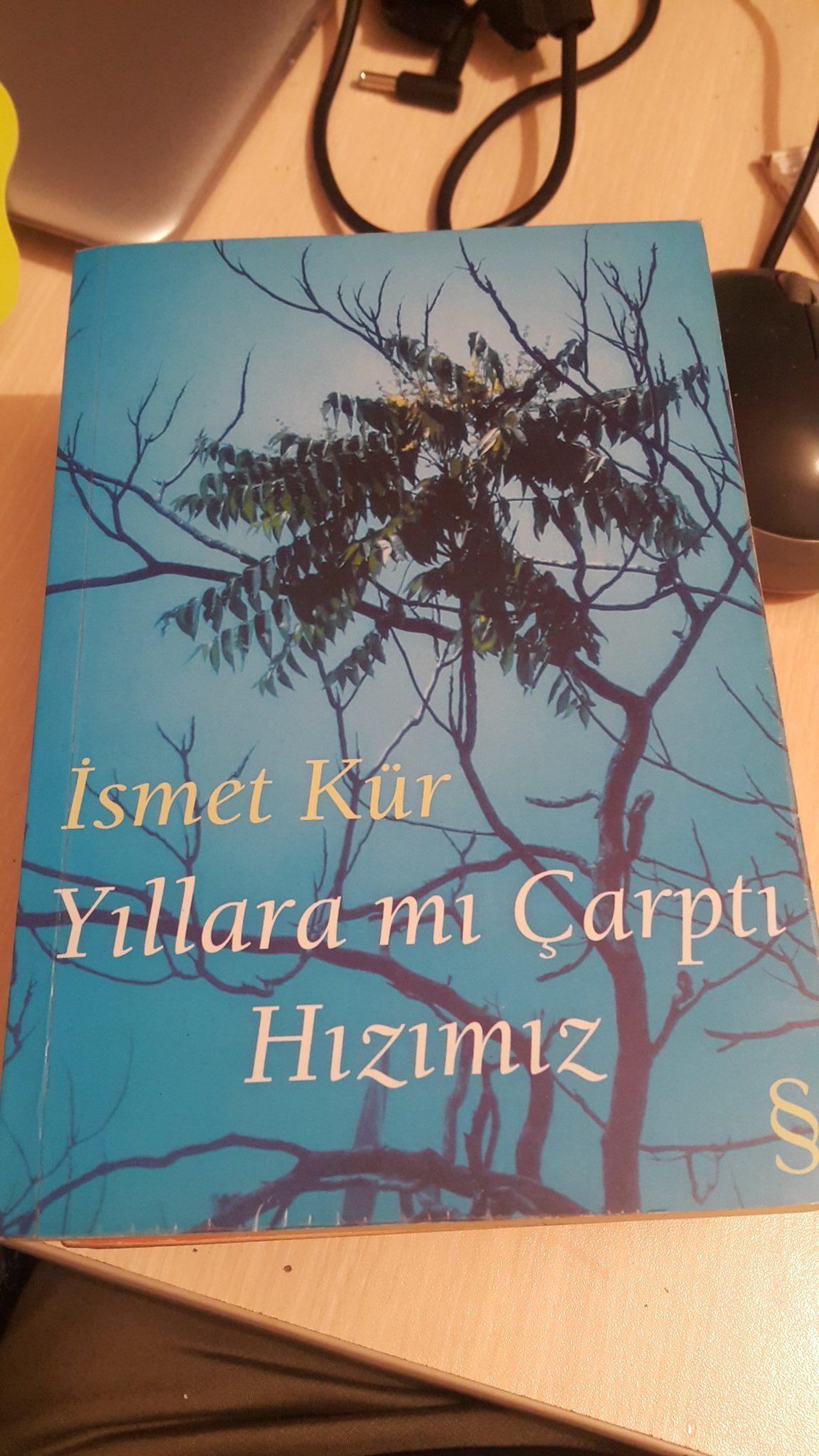 YILLARA MI ÇARPTI HIZIMIZ /İSMET KÜR