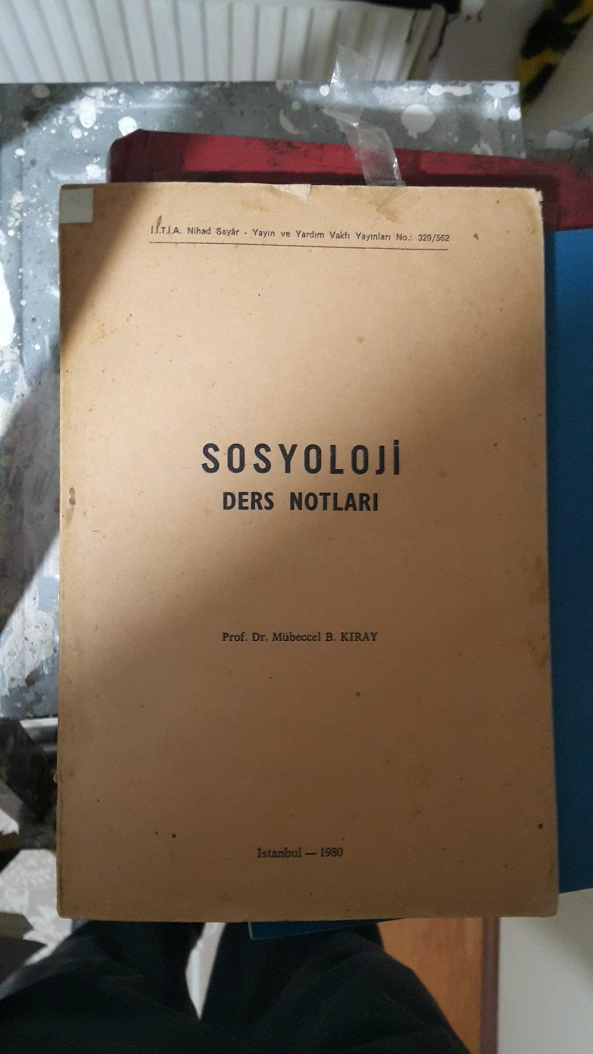 SOSYOLOJİ DERS NOTLARI/Mübeccel B.KIRAY