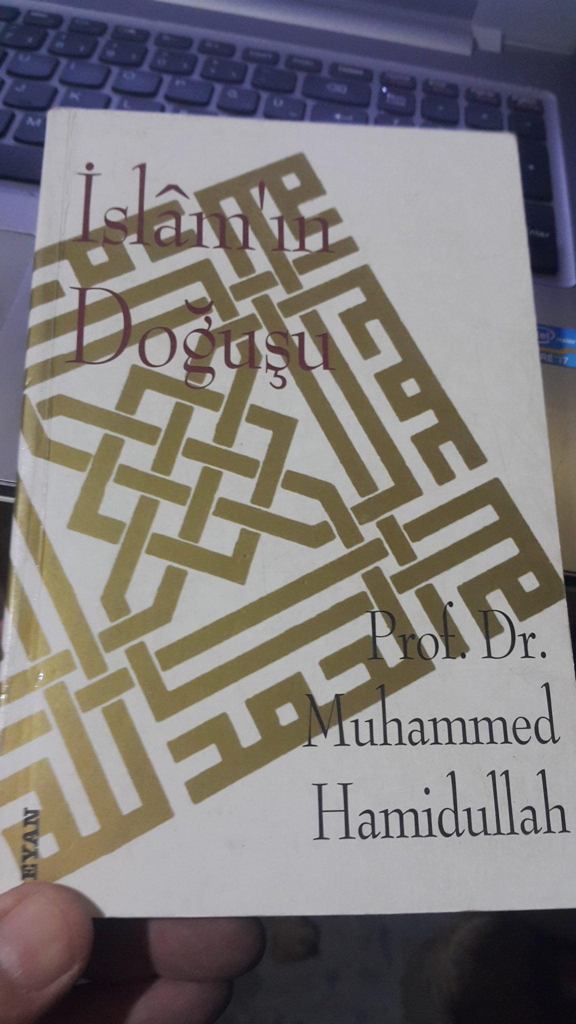 İSLAM'IN DOĞUŞU/Muhammed Hamidullah