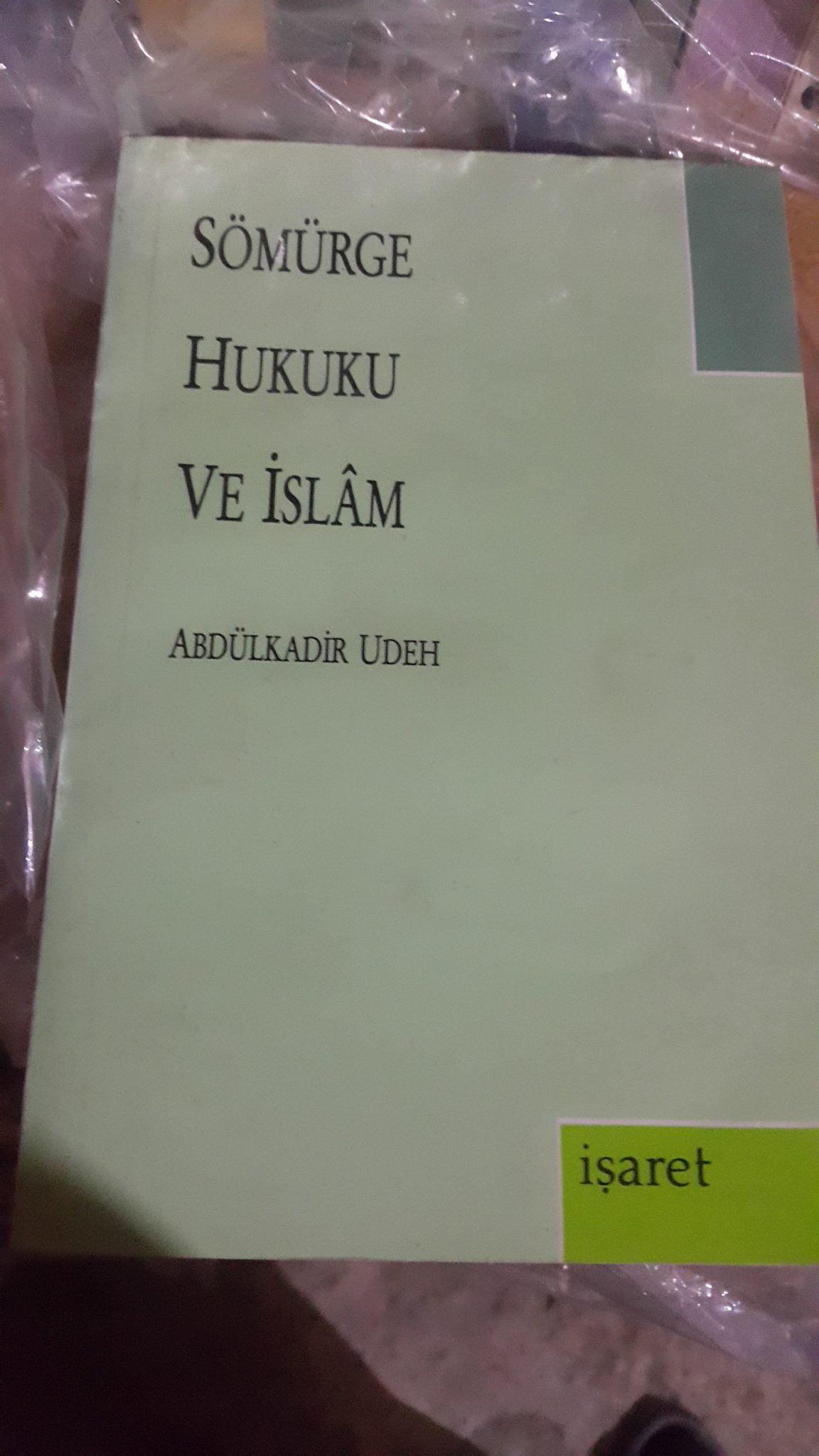 SÖMÜRGE HUKUKU VE İSLAM/Abdülkadir Udeh