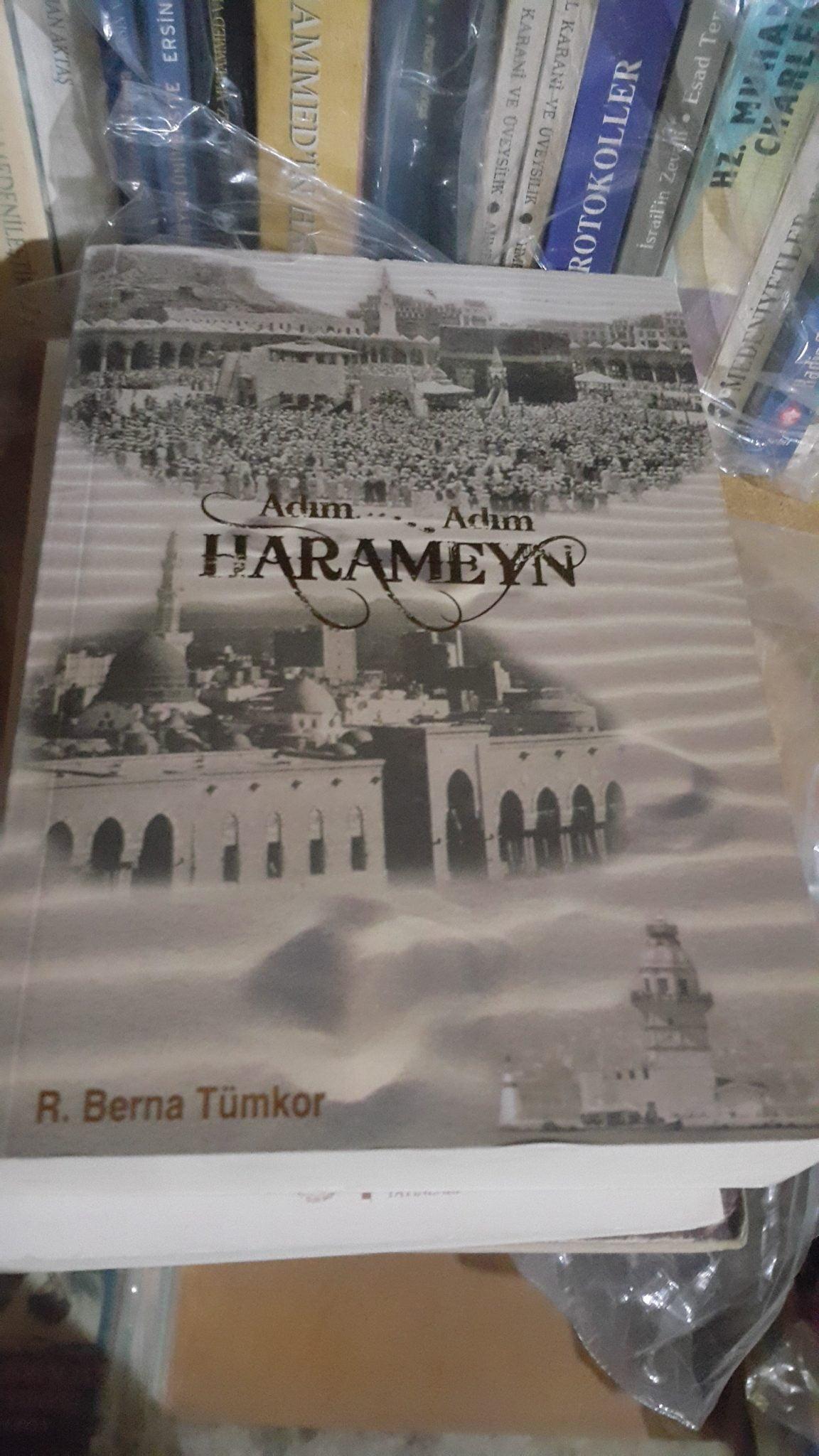ADIM ADIM HARAMEYN/Rabia Berna Tümkor
