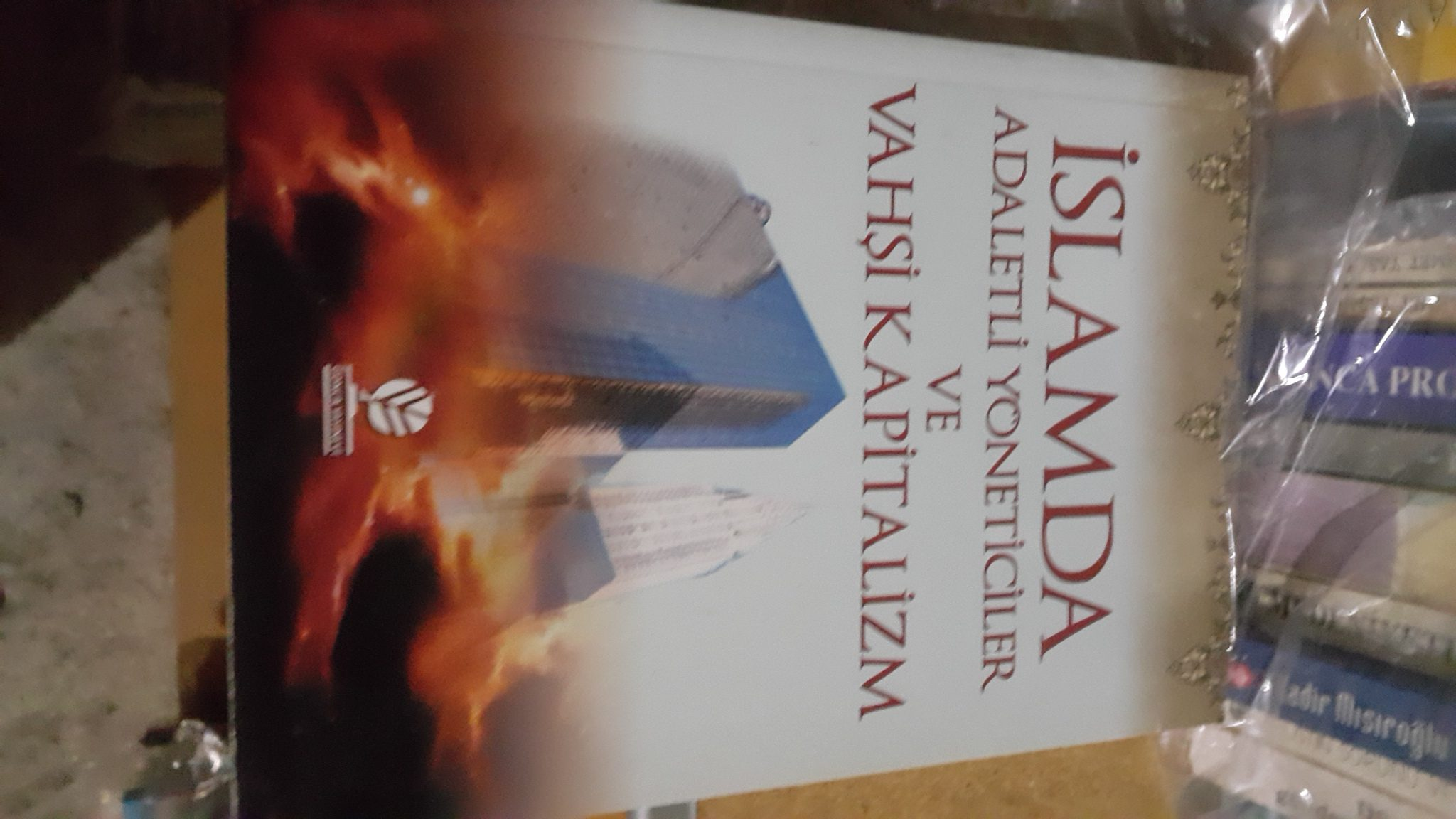 İSLAM'DA ADALETLİ YÖNETİCİLER VE VAHŞİ KAPITALİZM/Ebu Seyf ÇİFTÇİ