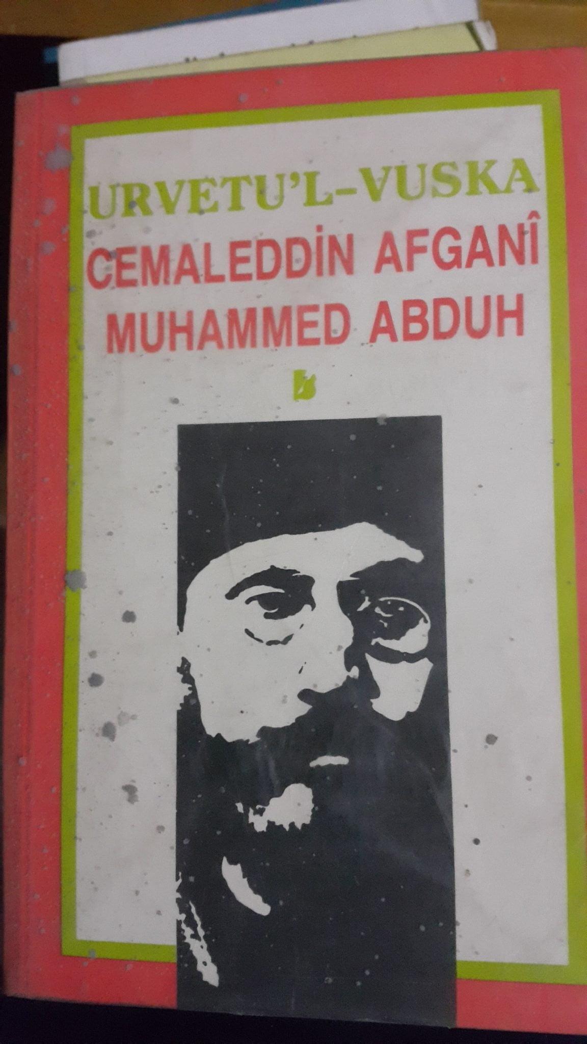 URVETU'L -VUSKA/C.Afgani-M.Abduh
