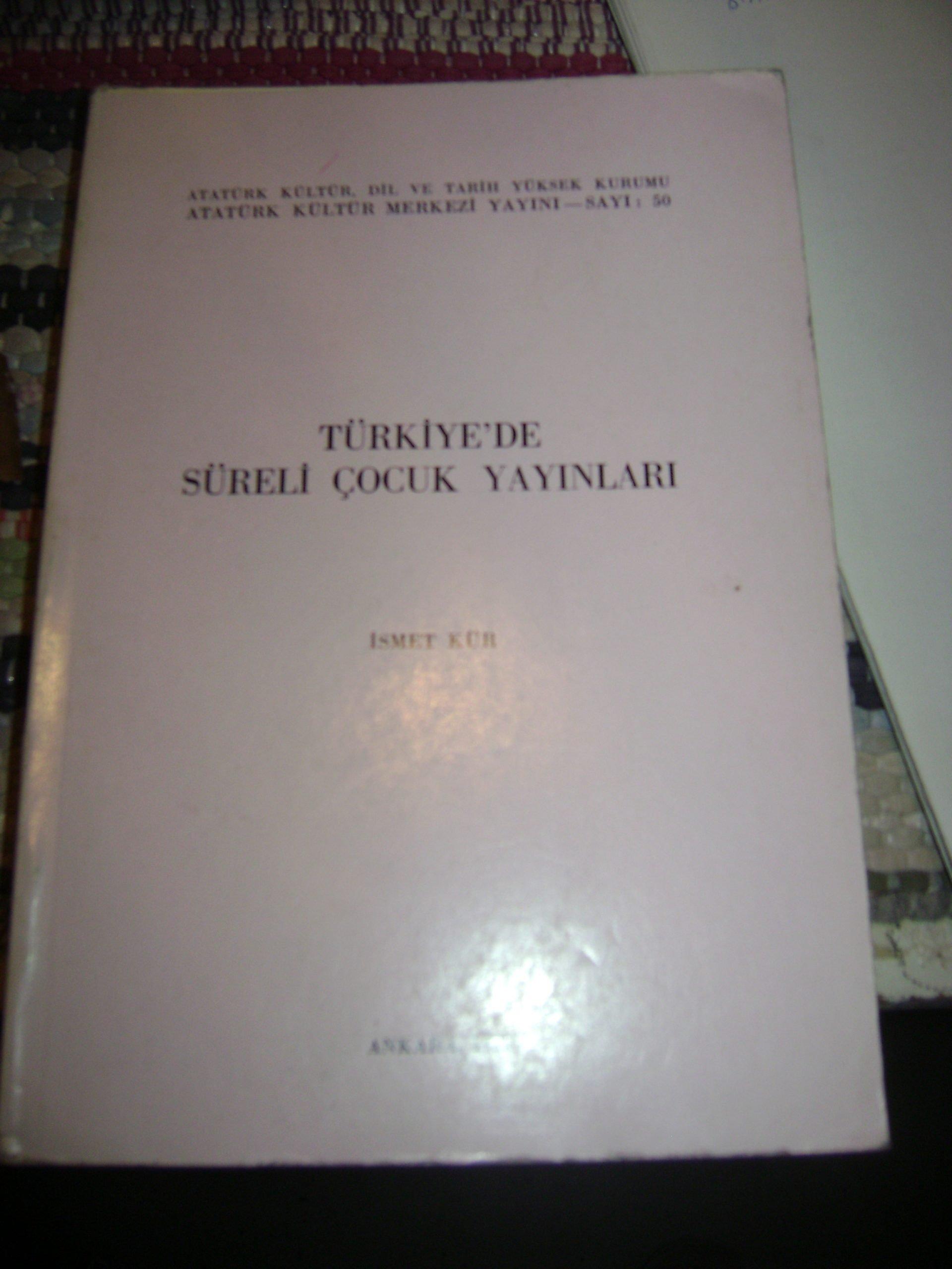 TÜRKİYE'DE SÜRELİ ÇOCUK YAYINLARI/İsmet Kür/25 tl