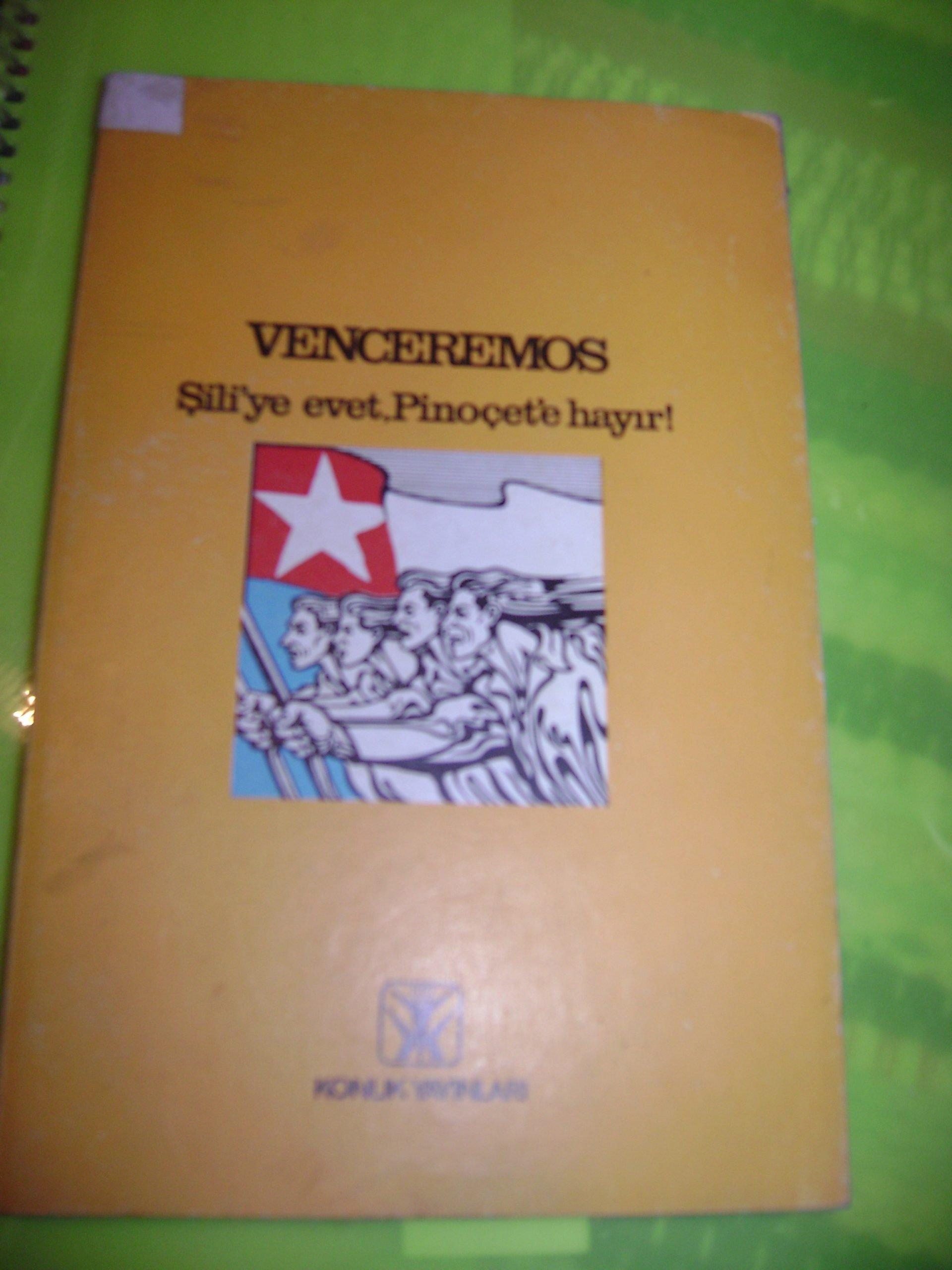 VENCEMEROS(Şili'ye evet,Pinoçet'e hayır!)/15 tl