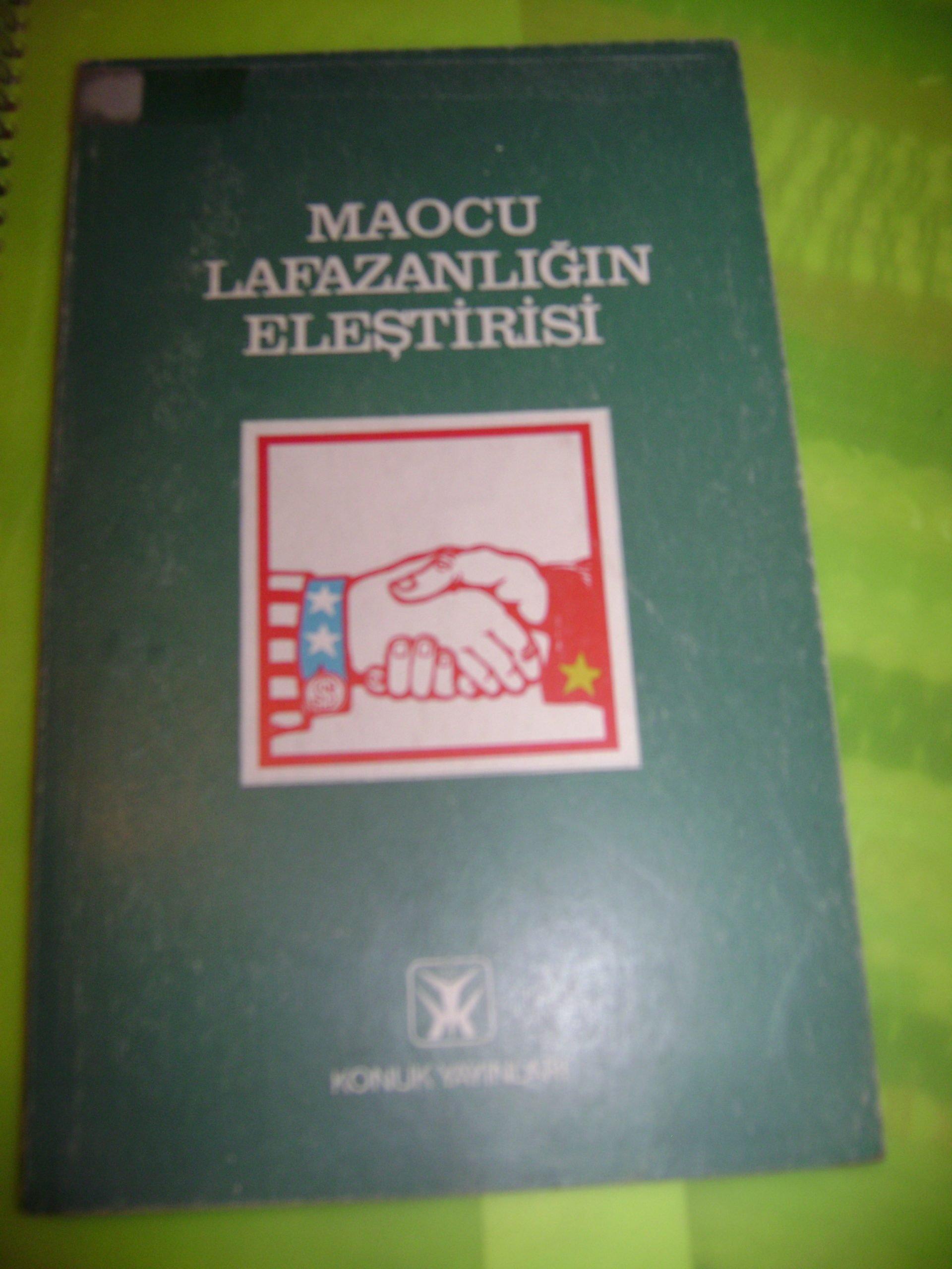 MAOCU LAFAZANLIĞIN ELEŞTİRİSİ/Konuk yayınları/10 tl