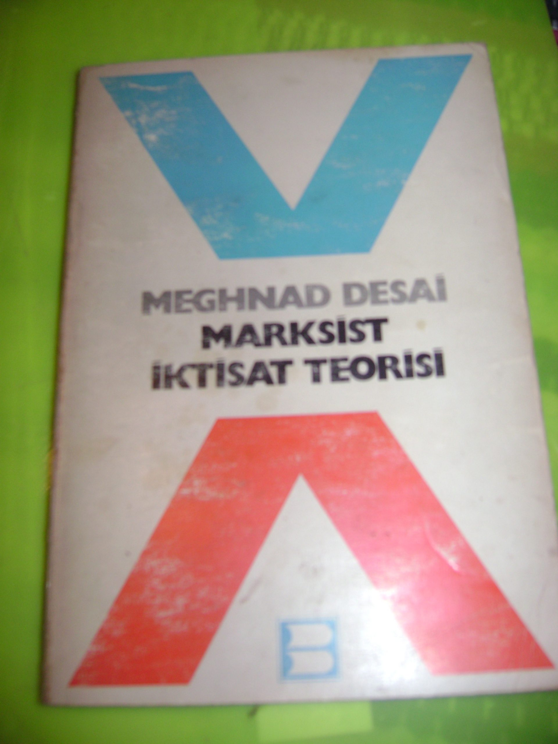 MARKSİST İKTİSAT TEORİSİ/Meghnad Desai/15TL