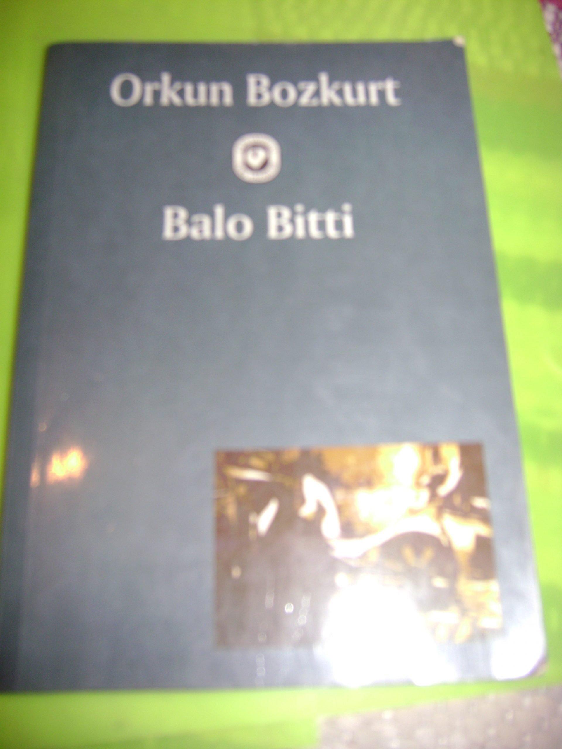BALO BİTTİ/Orkun BOZKURT/10 TL