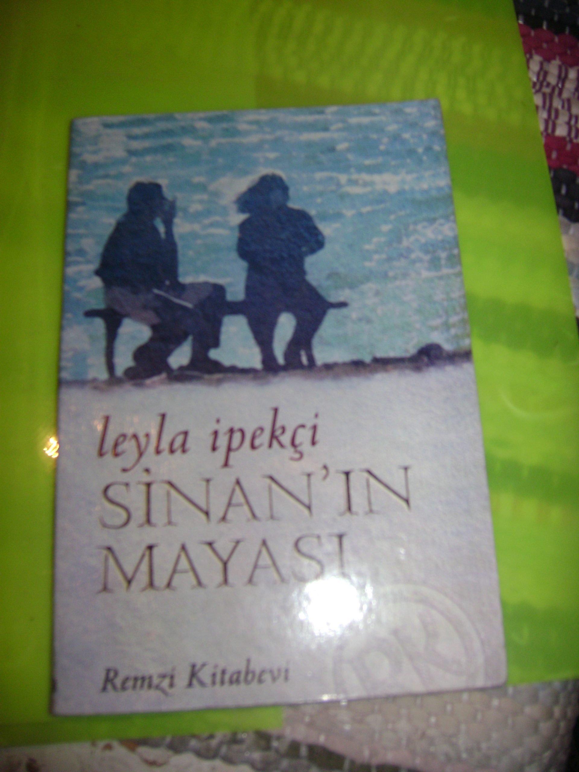 SİNAN'IN MAYASI/Leyla İPEKÇİ/ 10 tl