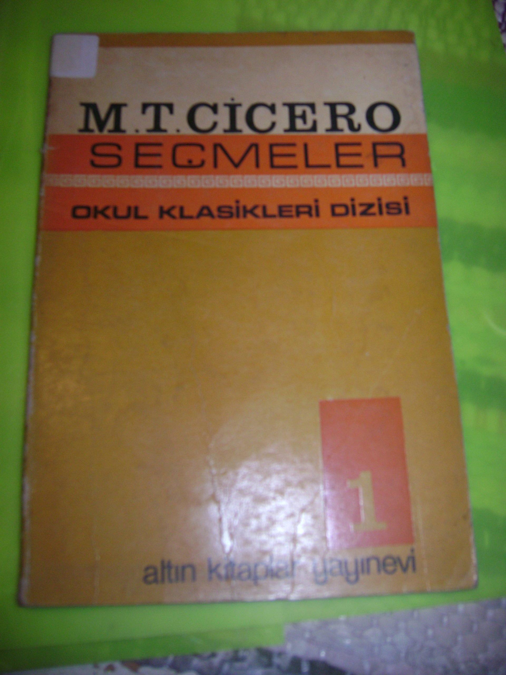 M.T CİCERO& SEÇMELER(Okul klasikleri dizisi 1)/15 tl