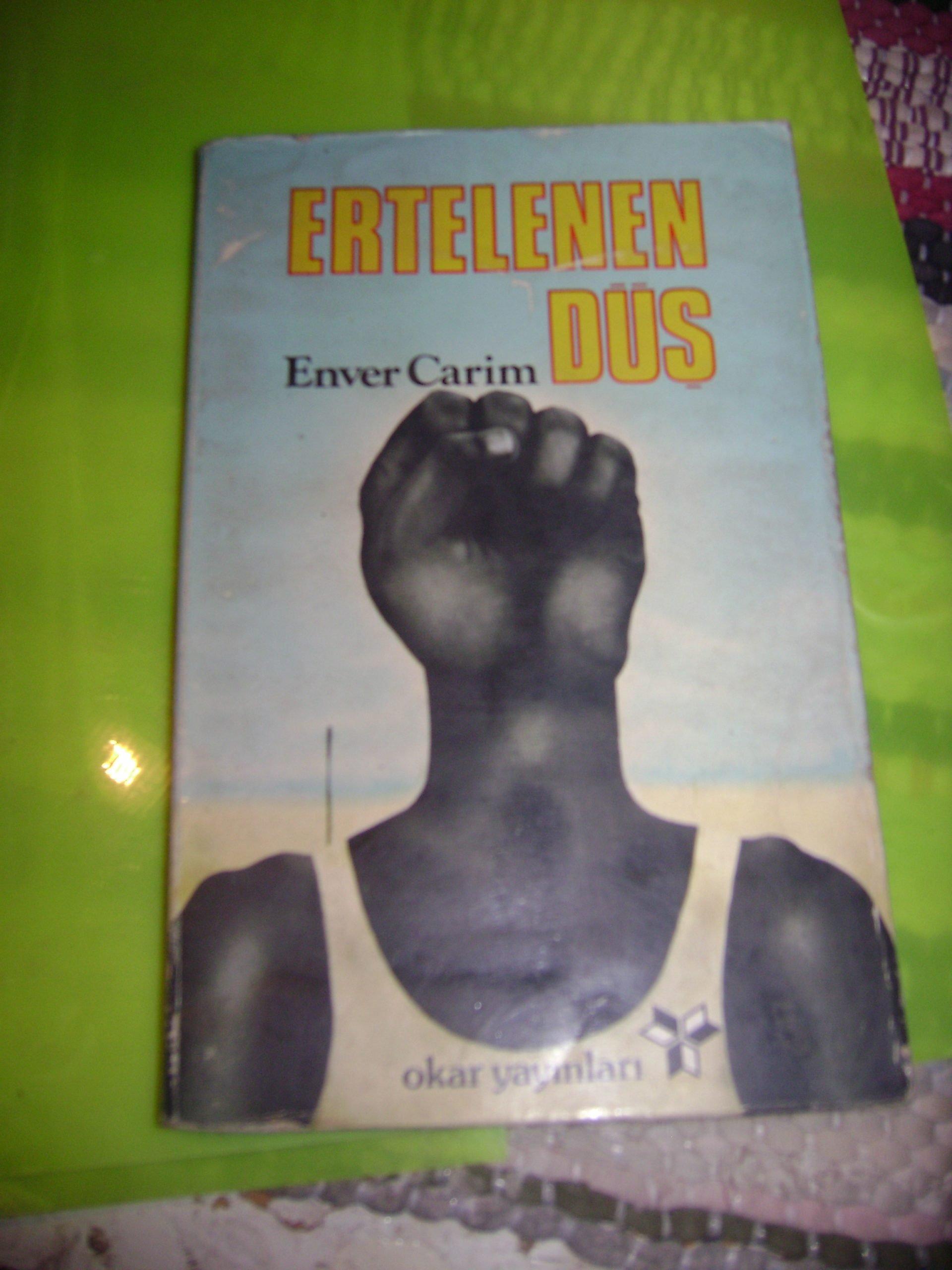 ERTELENEN DÜŞ/Enver CARİM/15 TL