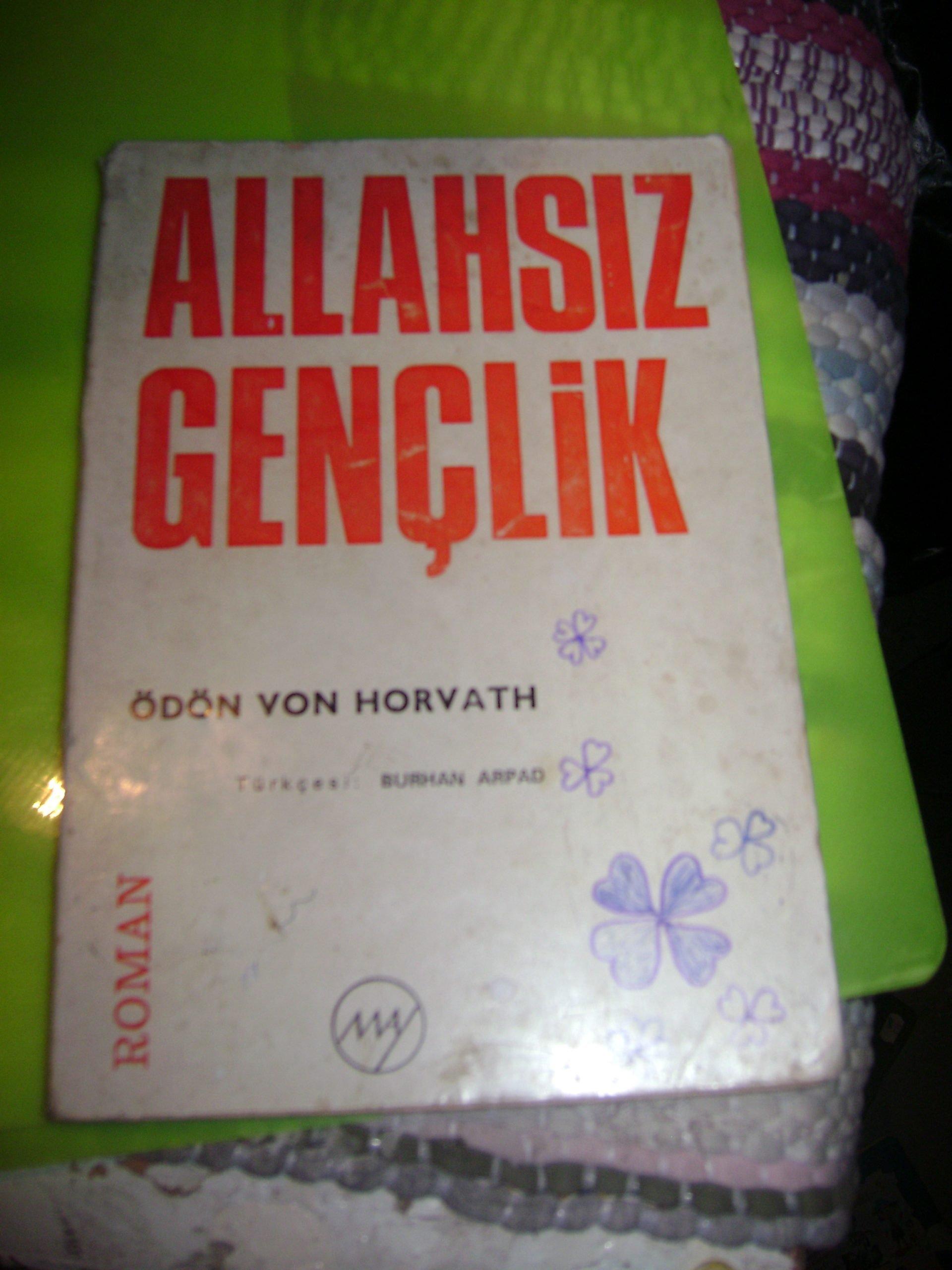 ALLAHSIZ GENÇLİK/ ÖDÖN VON HORVATH/ 10TL