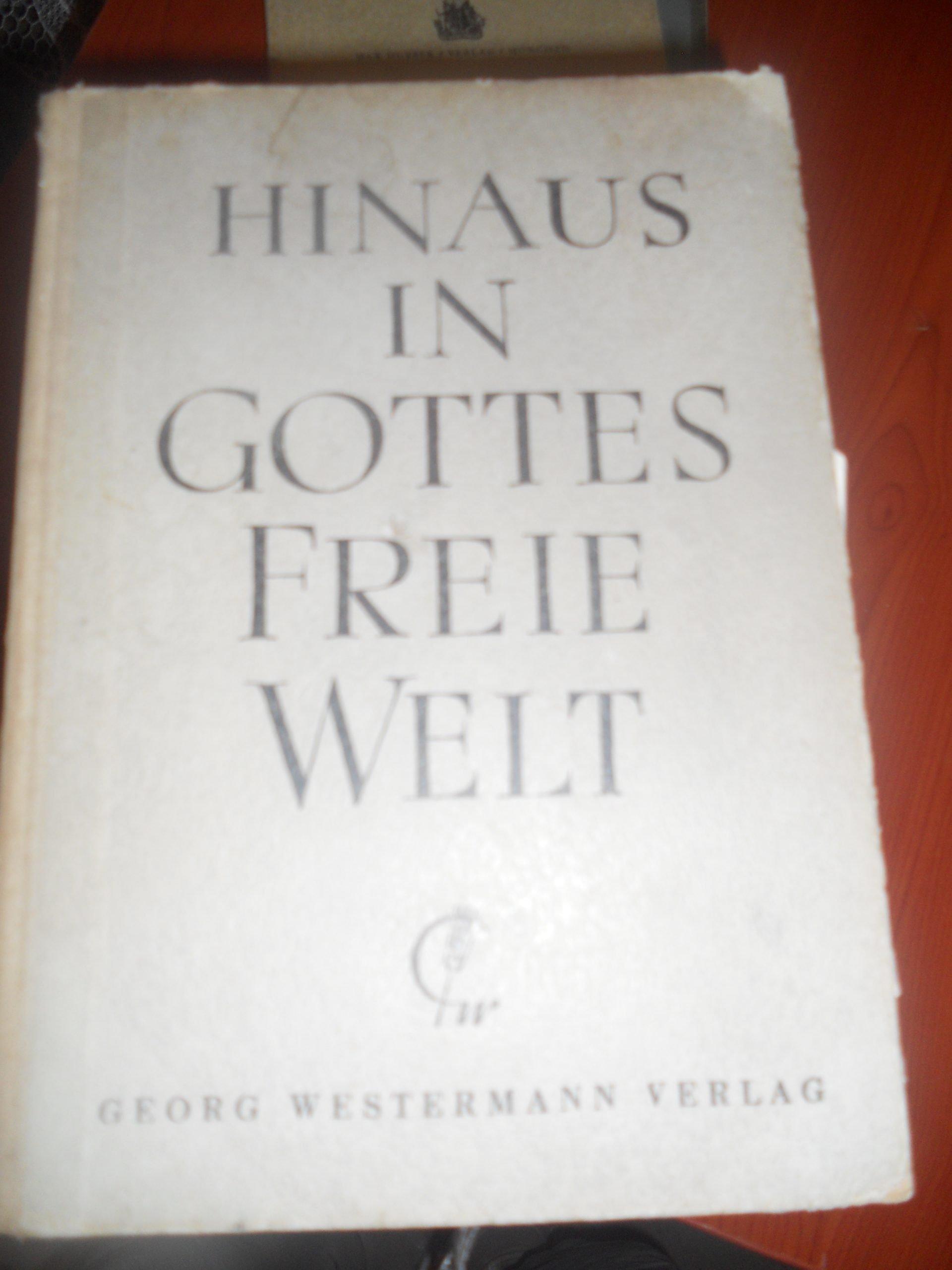 HINAUS IN GOTTES FREIE WELT/ 10 /TL