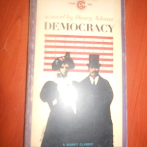 DEMOCRACY/Henry Adams
