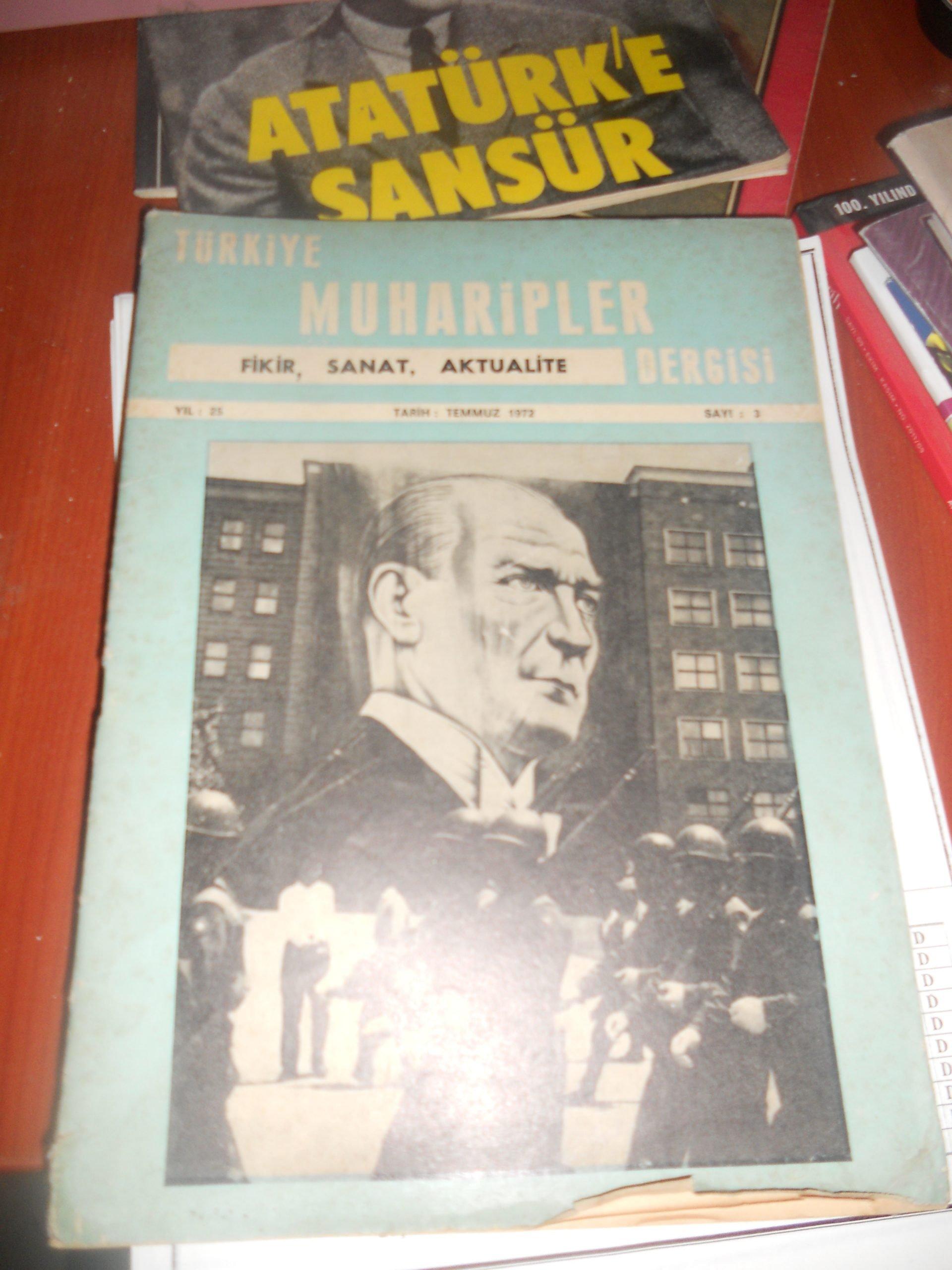 TÜRKİYE MUHARİPLER DERGİSİ/1972  YILI SAYI 3/ 20 TL