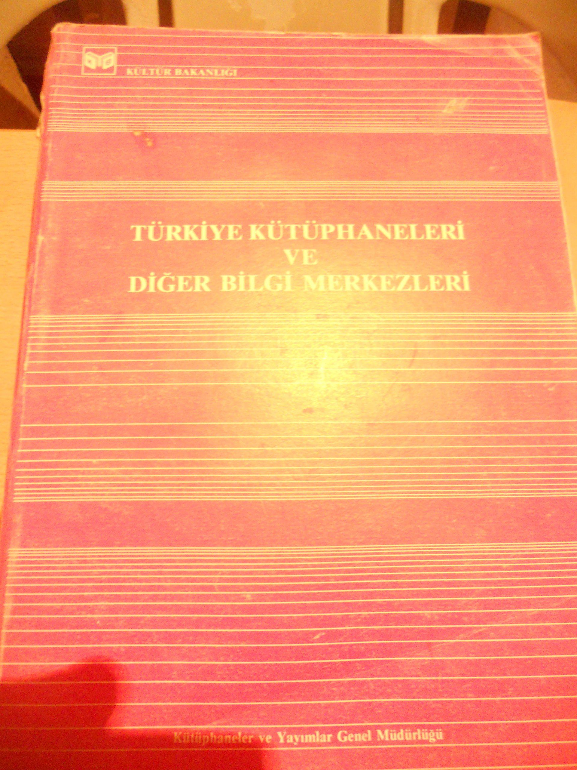 TÜRKİYE KÜTÜPHANELERİ VE DİĞER BİLGİ MERKEZLERİ/25 tl