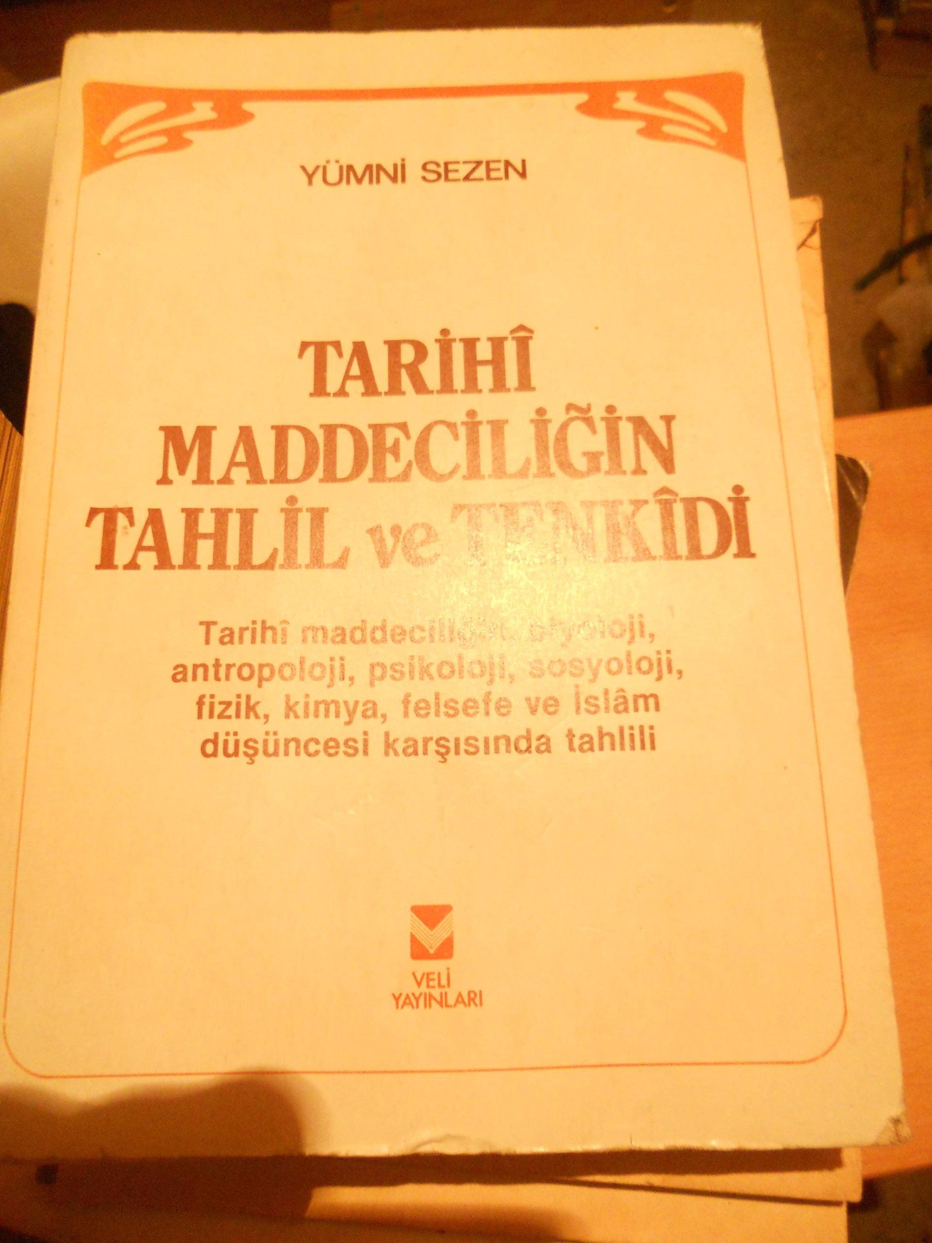 TARİHİ MADDECİLİĞİN TAHLİL VE TENKİDİ/Yümni Sezen/25 TL