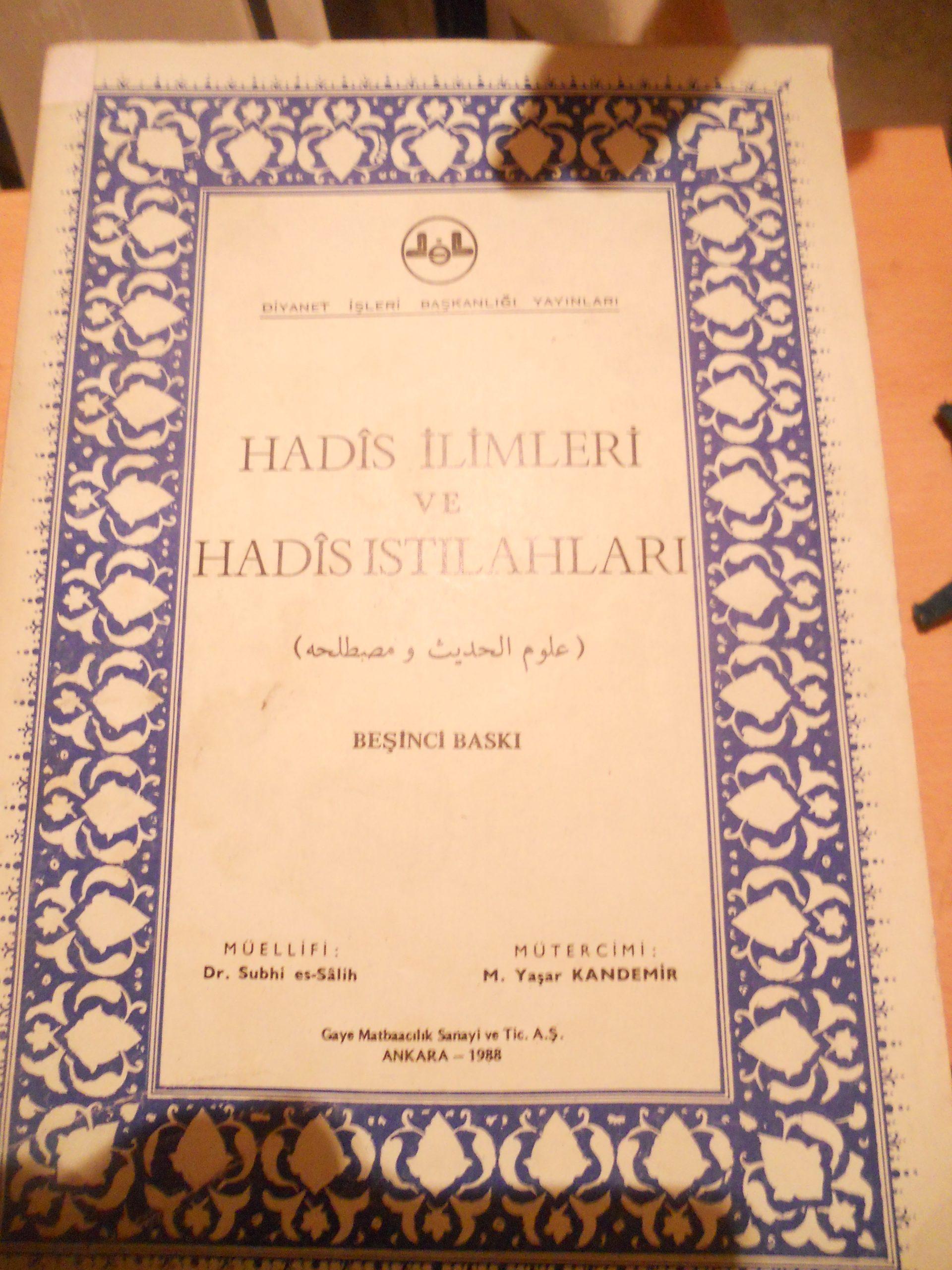 HADİS İLİMLERİ VE HADİS ISTILAHLARI/Subhi es Salih/ 20 tl
