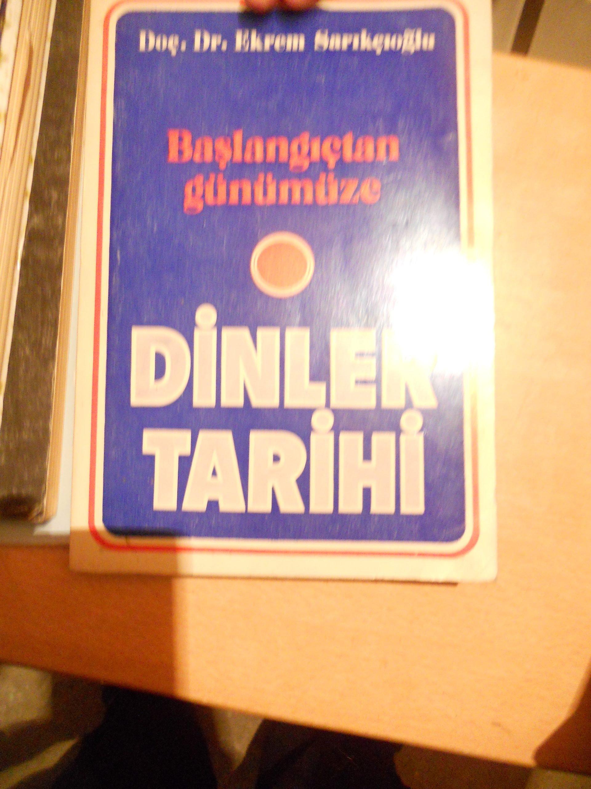Başlangıcından bugüne DİNLER TARİHİ/Ekrem Sarıkçıoğlu/25 tl