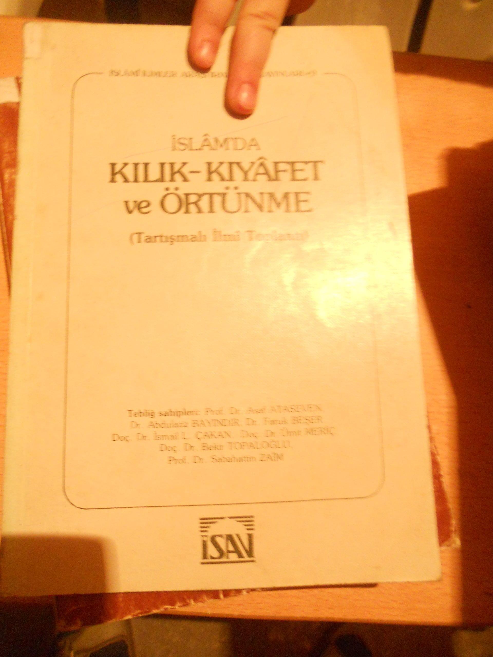İslamda KILIK KIYAFET VE ÖRTÜNME(Tartışmalı ilmi toplantı)İSAV/20 TL