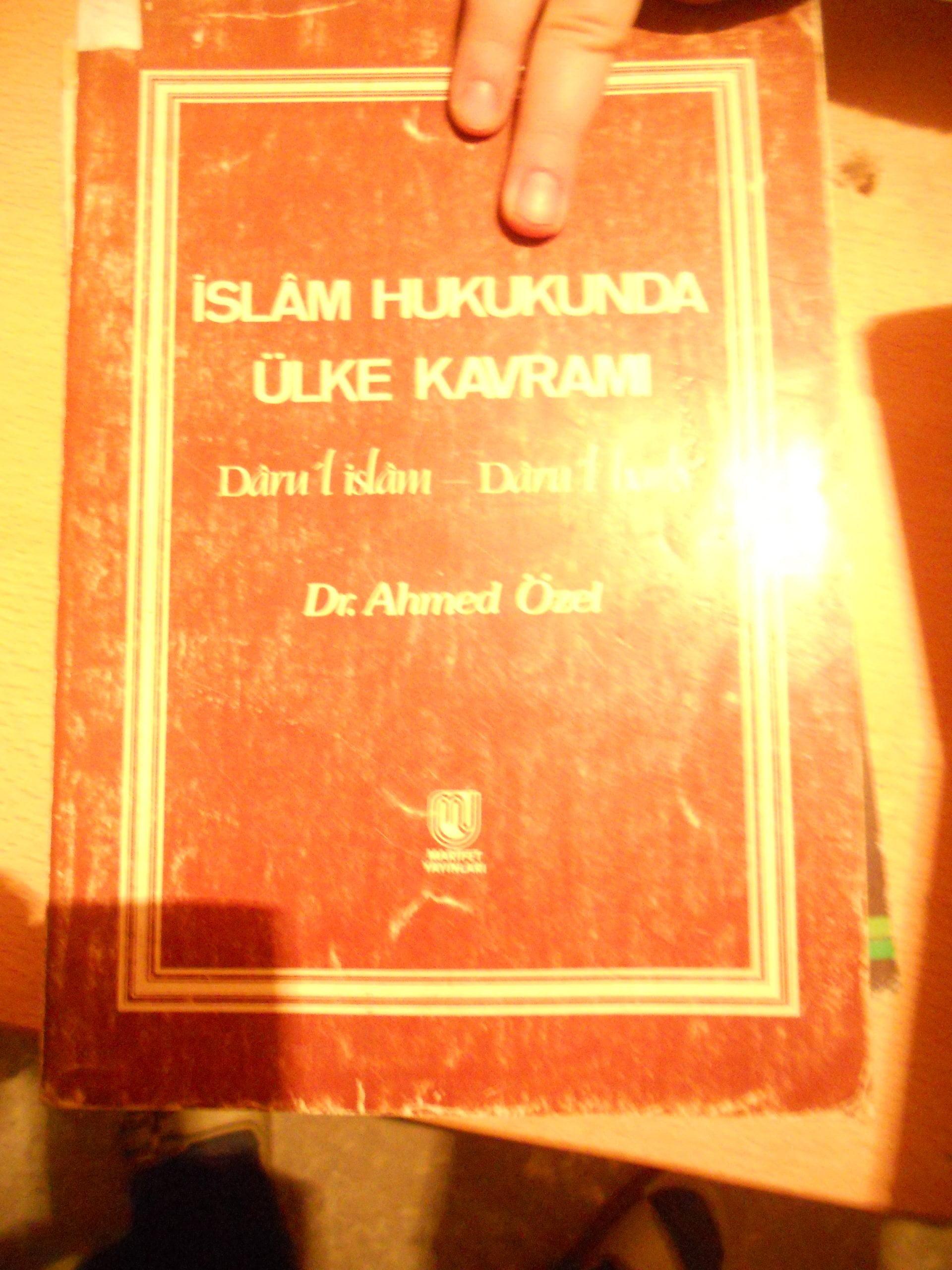 İSLAM HUKUKUNDA ÜLKE KAVRAMI(Darülharb,Darül islam)/Ahmet ÖZEL/15 TL