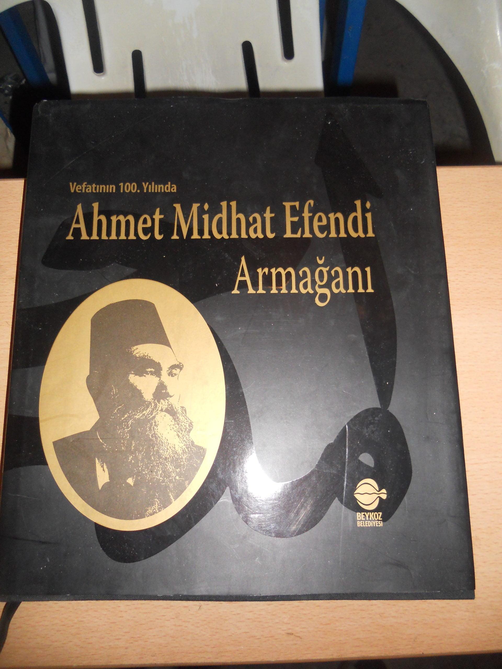 Vefatının 100 yılında AHMET MİTHAT EFENDİ ARMAĞANI/Sempozyum-Beykoz Belediyesi/ 50 TL