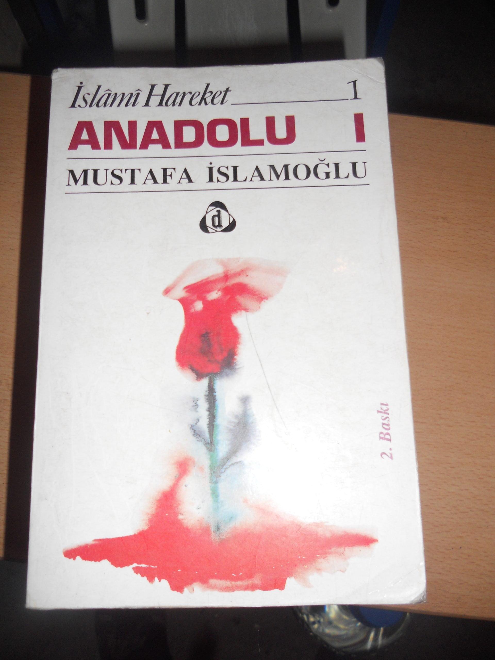 İslami hareket ANADOLU 1/Mustafa İSLAMOĞLU/ 10TL