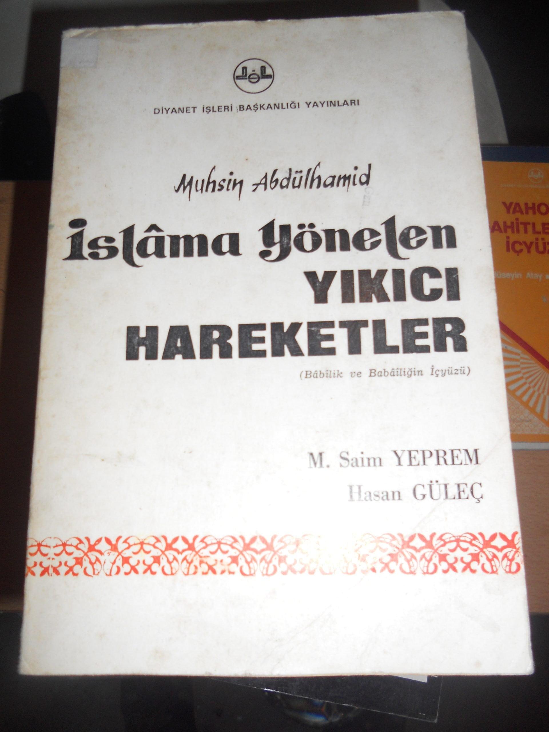 İslama yönelen YIKICI HAREKETLER/Muhsin Abdulhamid/15 tl