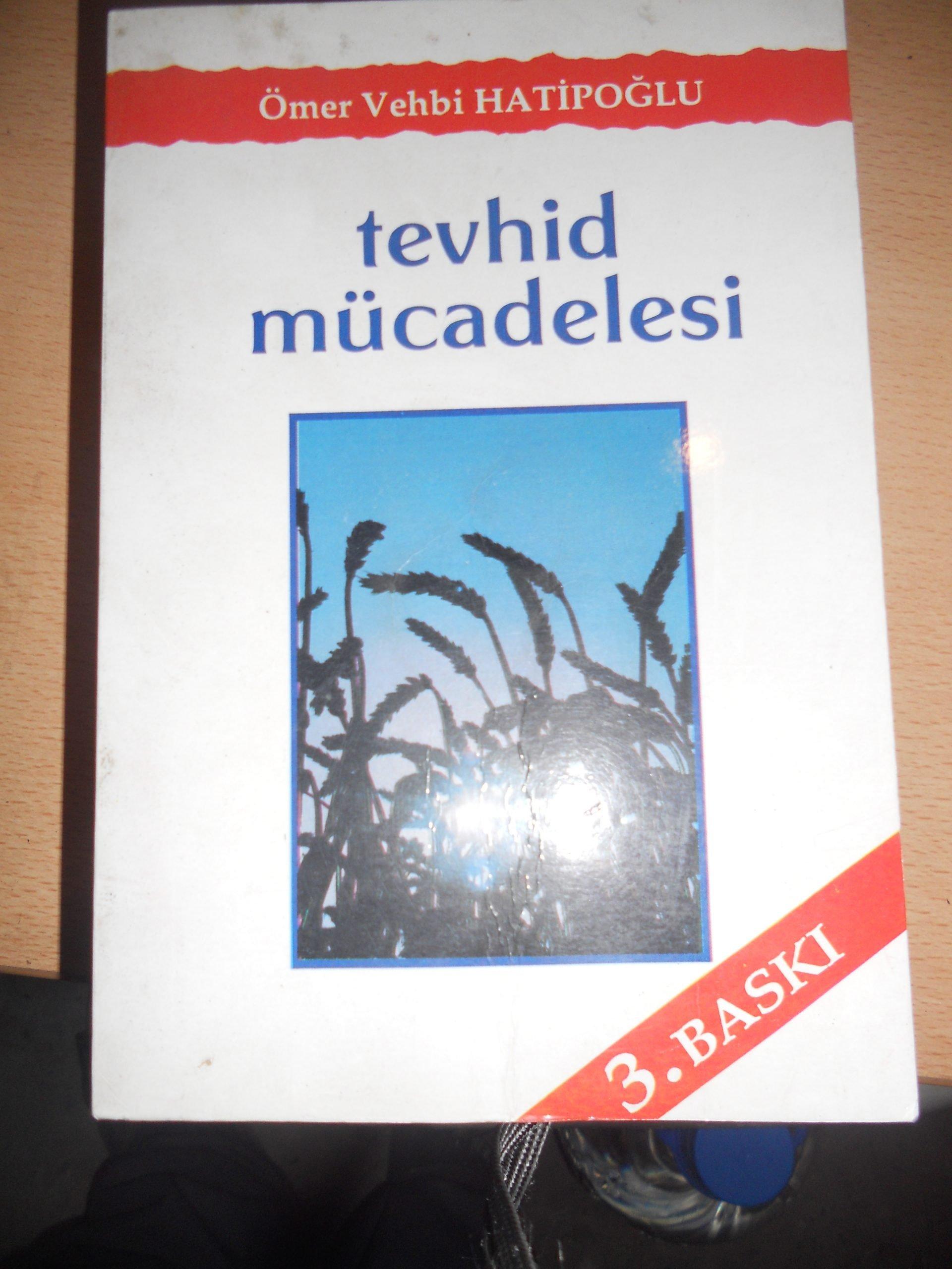 TEVHİD MÜCADELESİ/Ö.Vehbi Hatiboğlu/10 tl