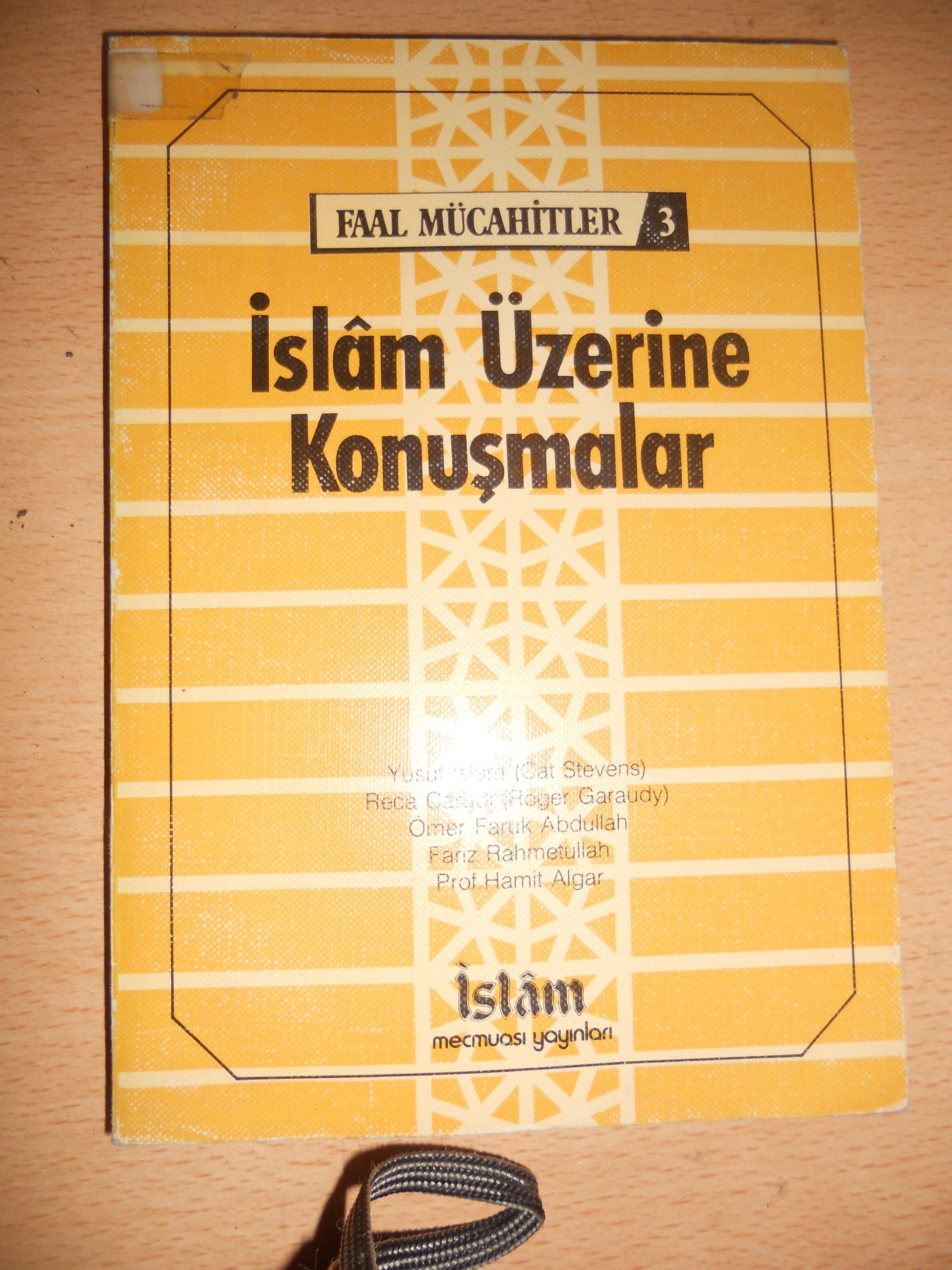 Faal mücahitler 3/ İSLAM ÜZERİNE KONUŞMALAR/Derleme/ 15 tl