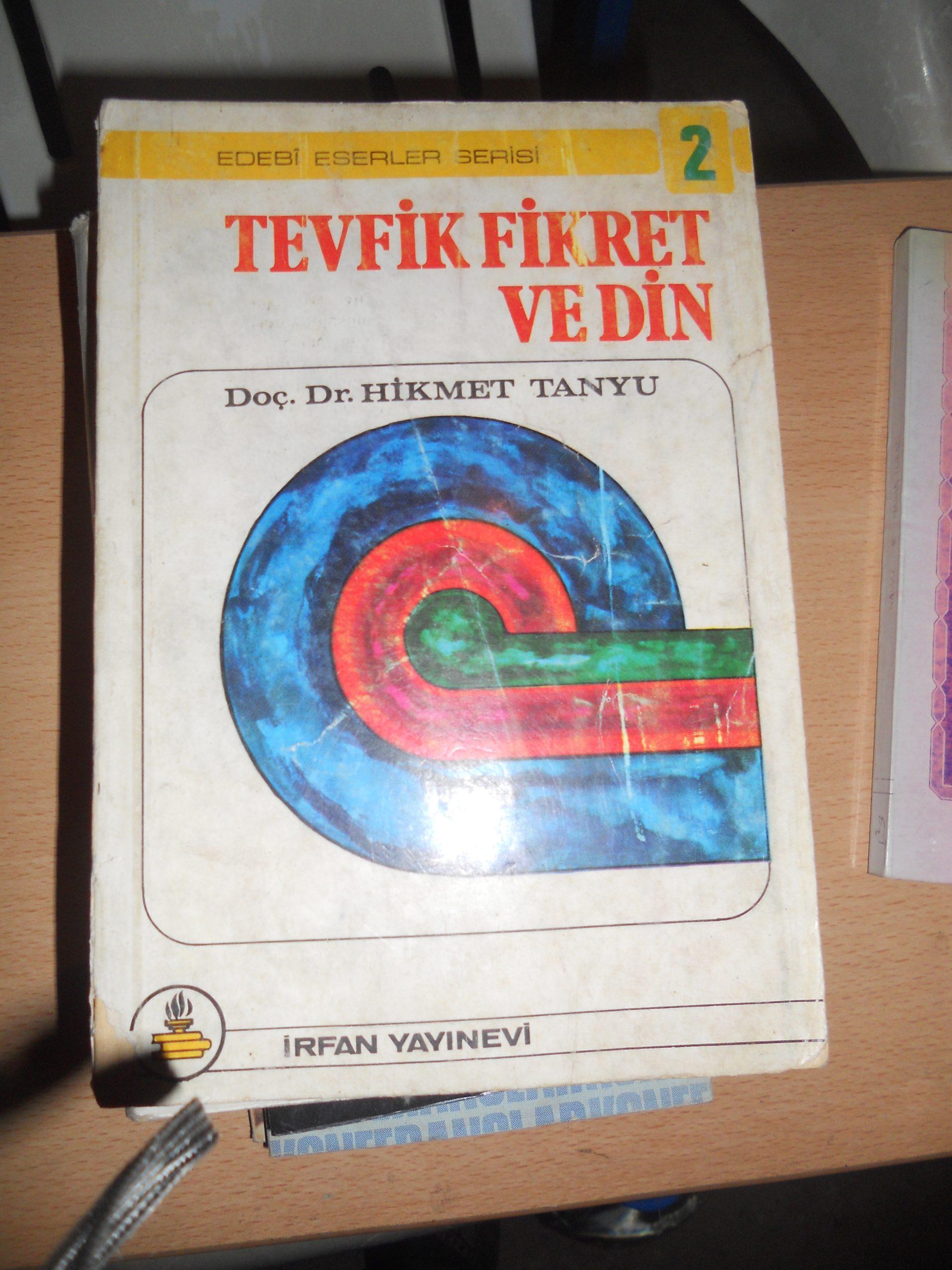 TEVFİK FİKRET VE DİN/Hikmet TANYU/25 TL