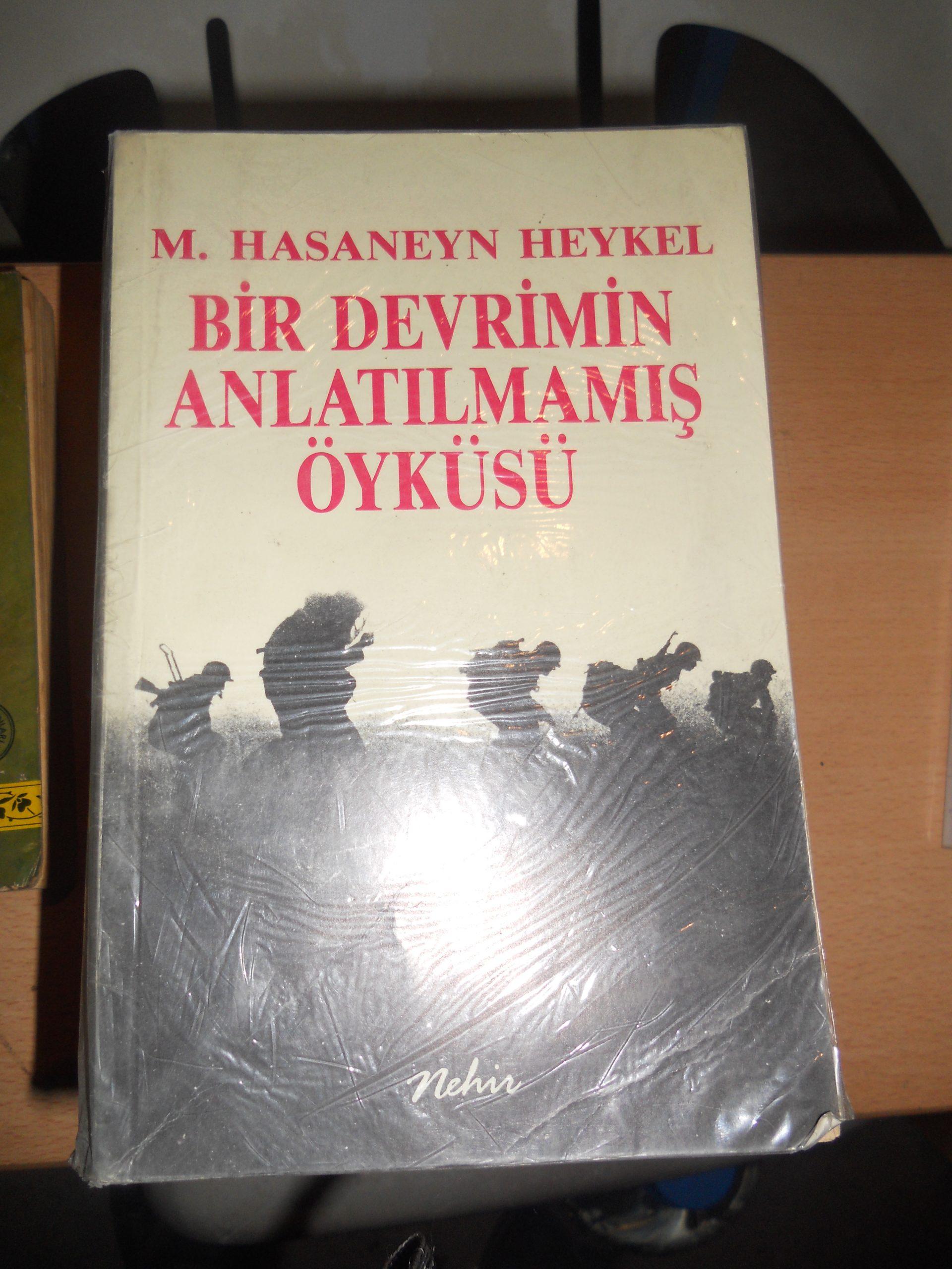 BİR DEVRİMİN ANLATILMAMIŞ ÖYKÜSÜ/ M.Hasaneyn HEYKEL/ 15 tl