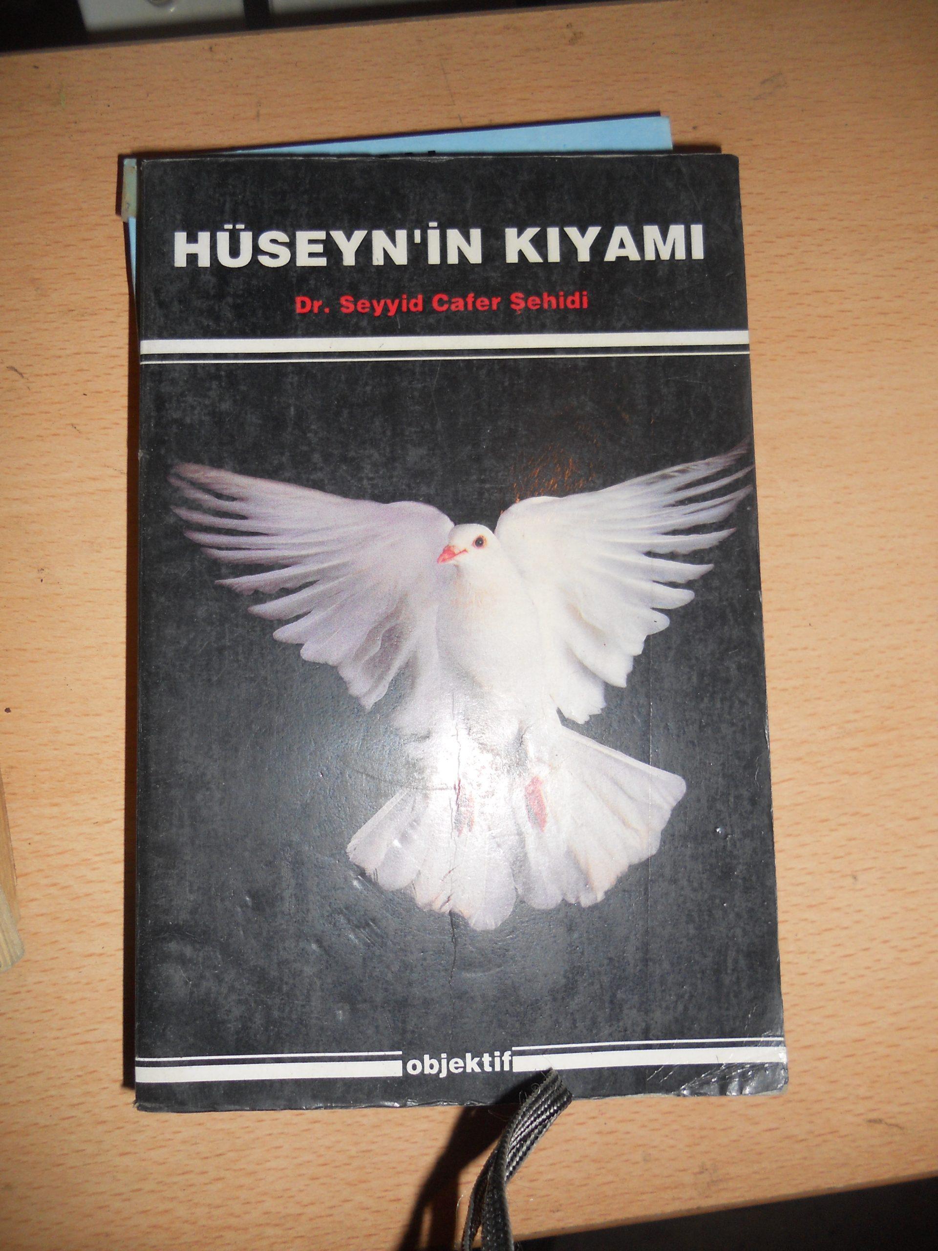 HÜSEYN'İN KIYAMI/Seyyid Cafer ŞEHİDİ/15 tl