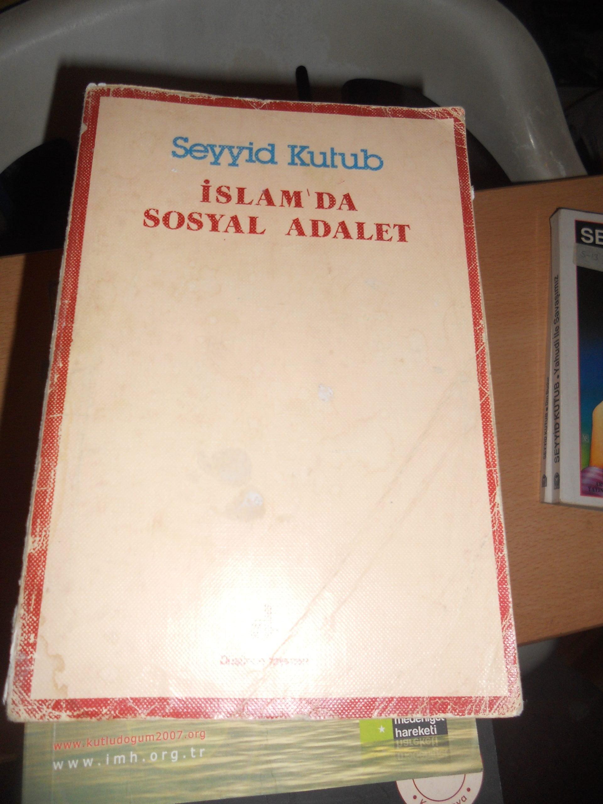 İSLAMDA SOSYAL ADALET/Seyyid KUTUP/ 15 TL