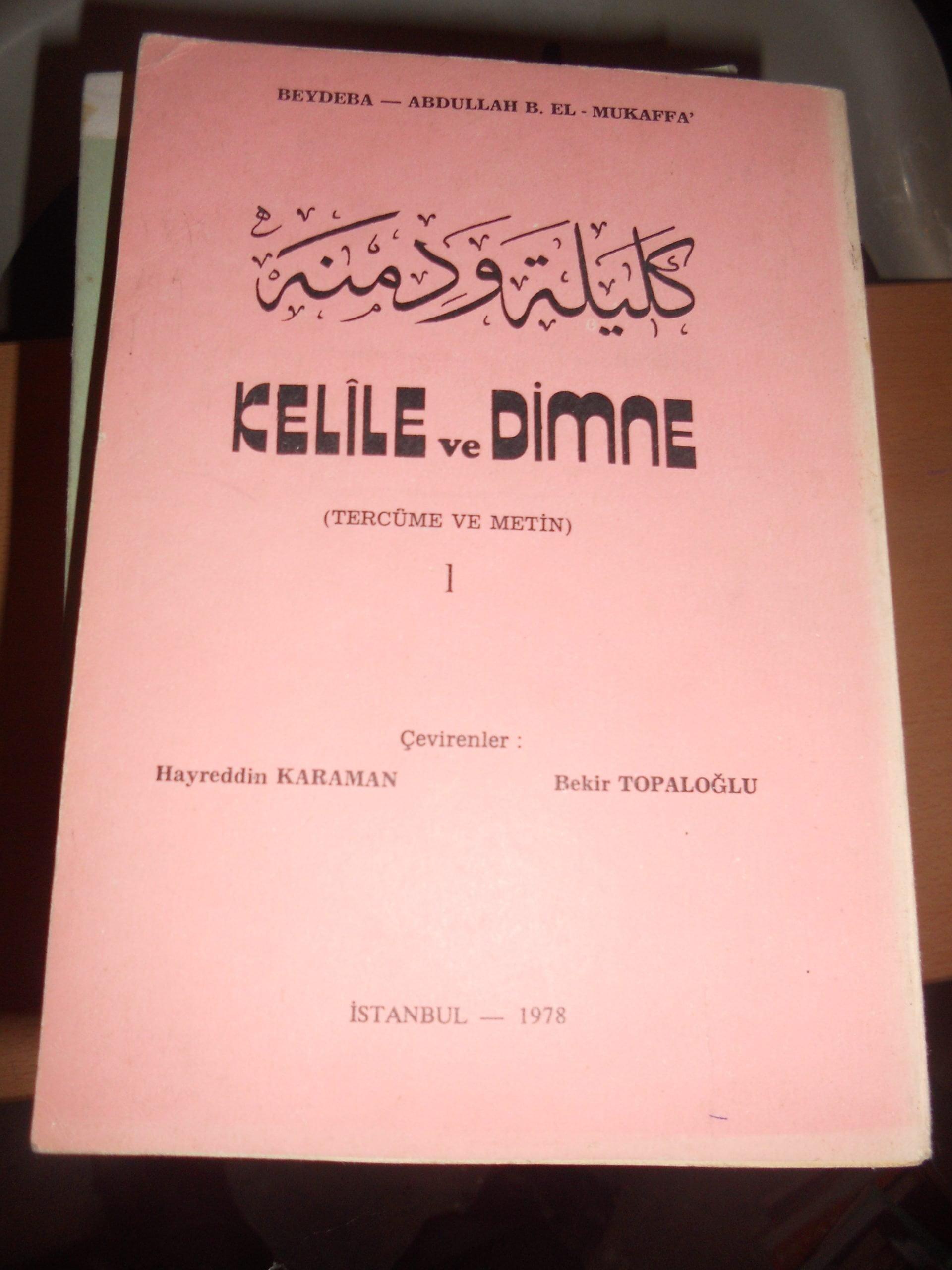 KELİLE VE DİMNE (Arapça-tercüme-metin)-1-/BEYDABA-Abdullah b.el mukaffa / 25 tl