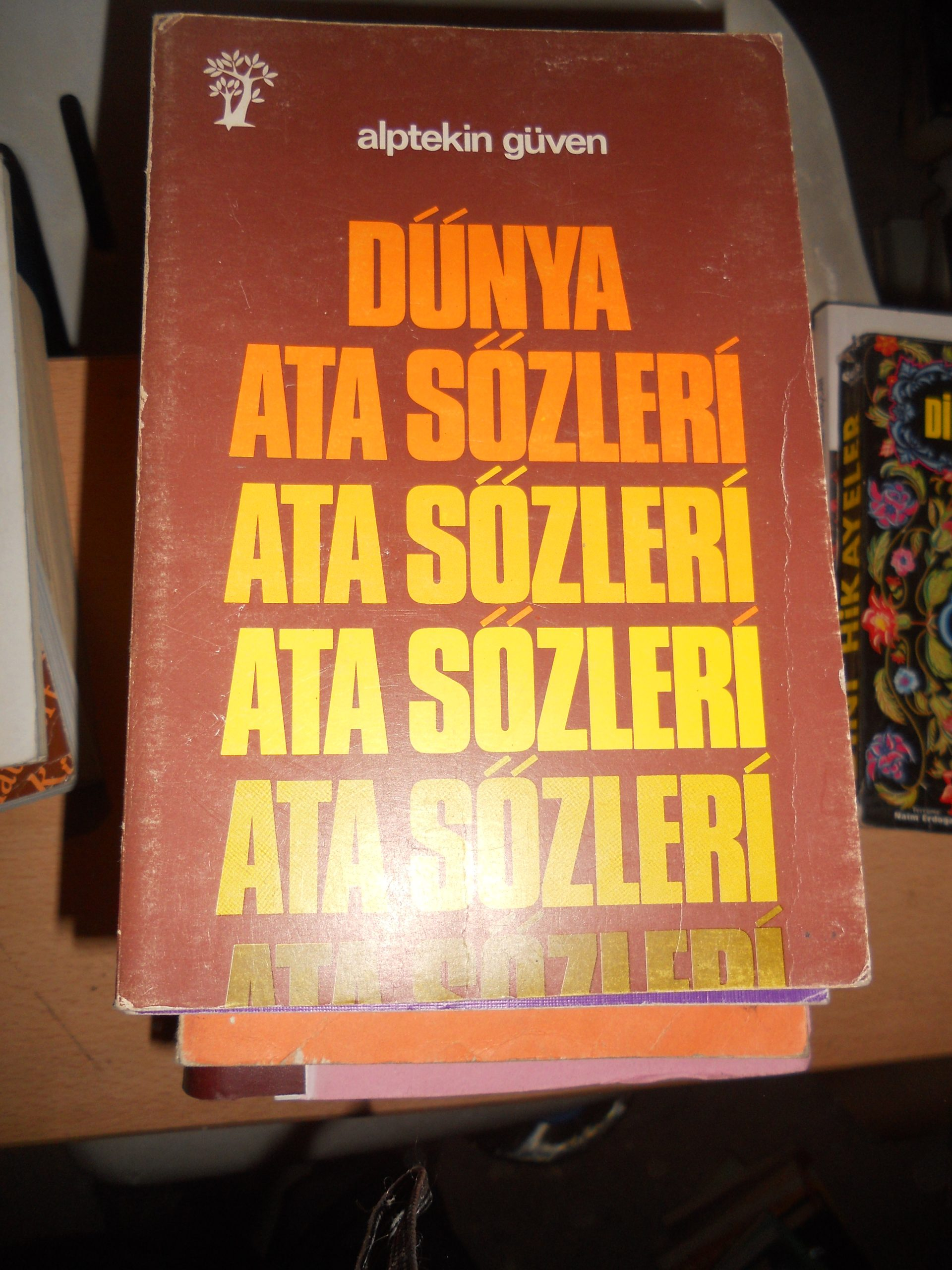 DÜNYA ATASÖZLERİ /Alptekin GÜVEN/10 TL