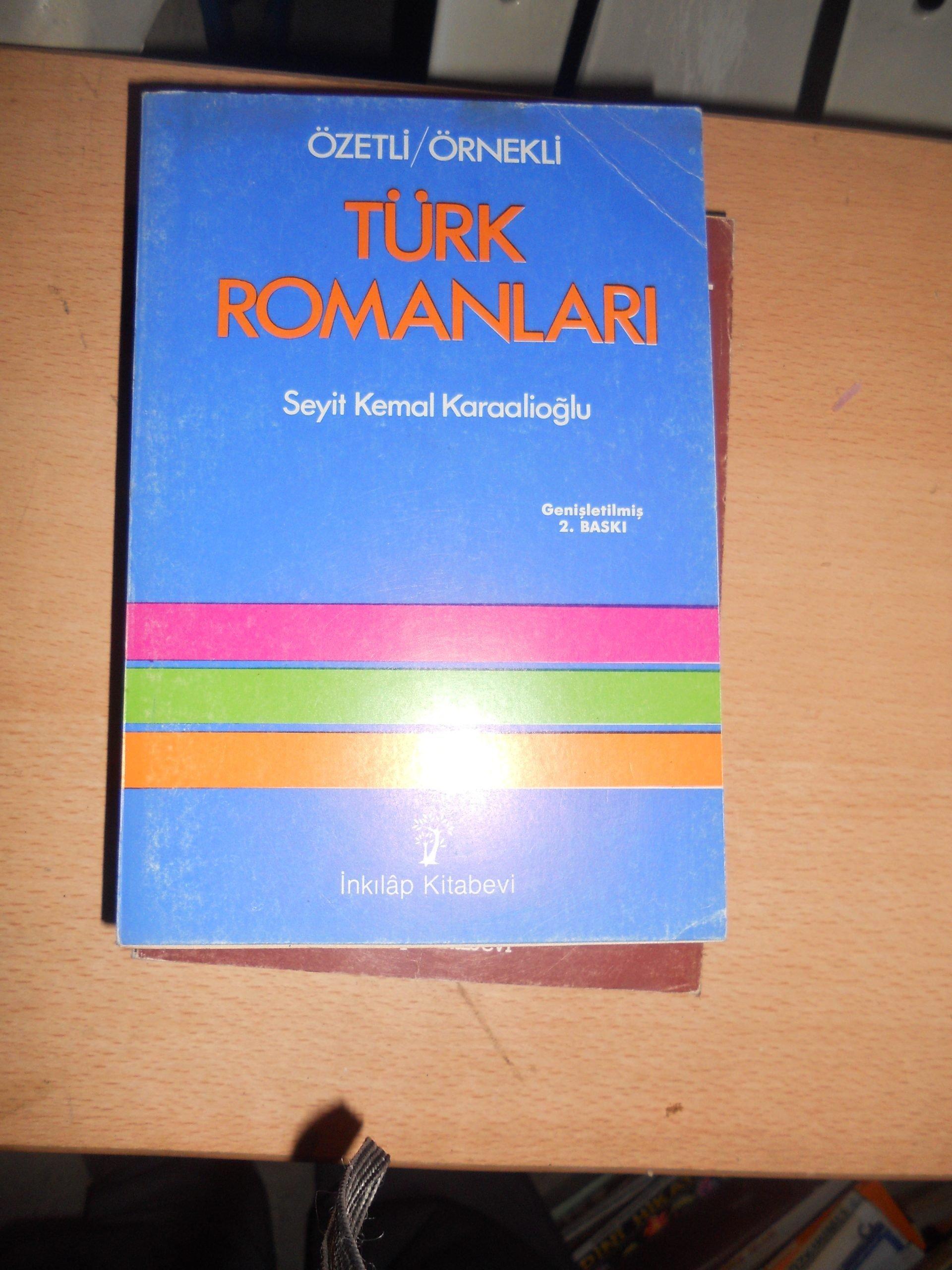 Özetli-Örnekli TÜRK ROMANLARI/Seyit Kemal Karaalioğlu/ 10 TL