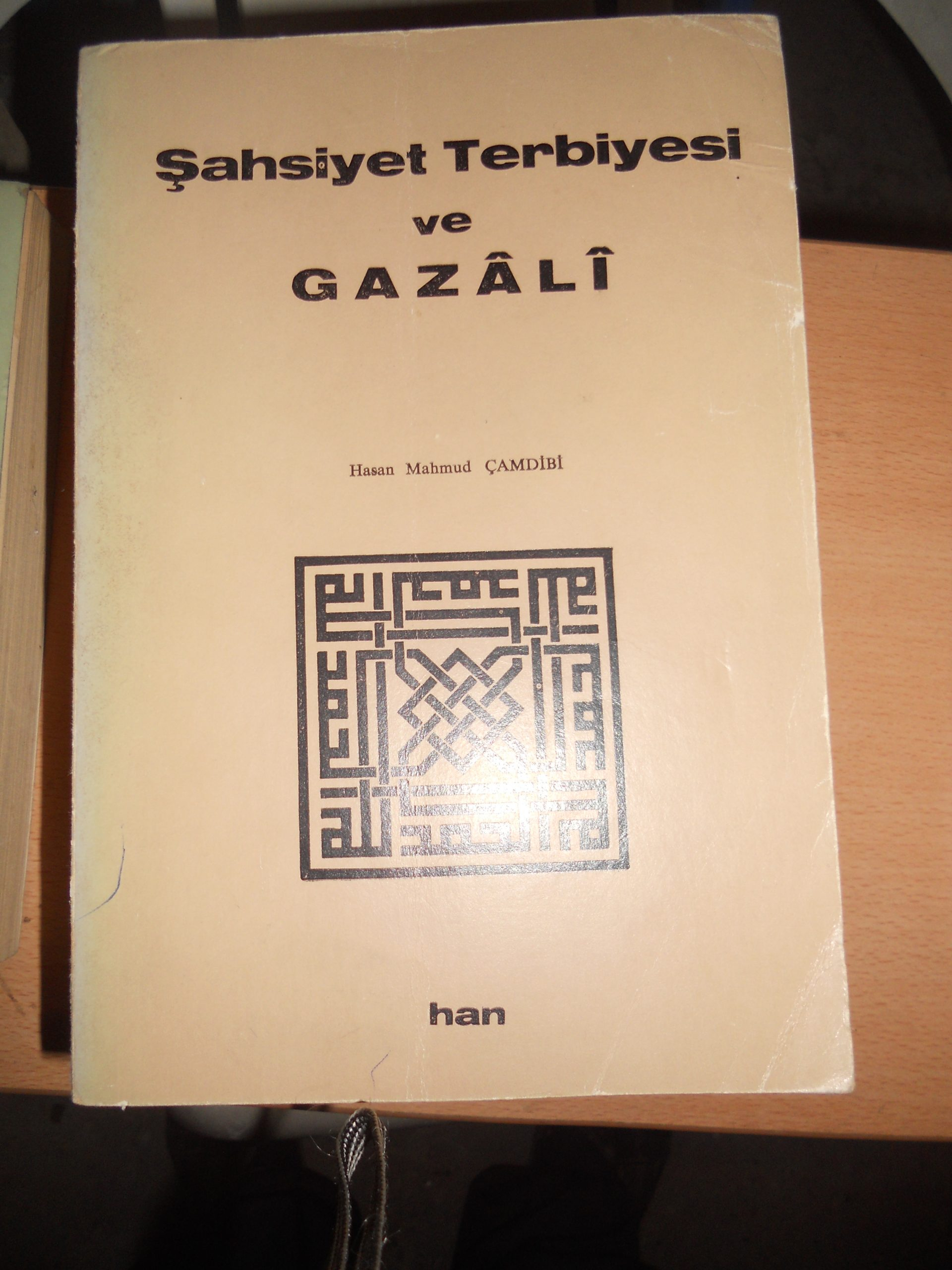 ŞAHSİYET TERBİYESİ VE GAZALİ/ Hasan Mahmud ÇAMDİBİ/ 25 tl