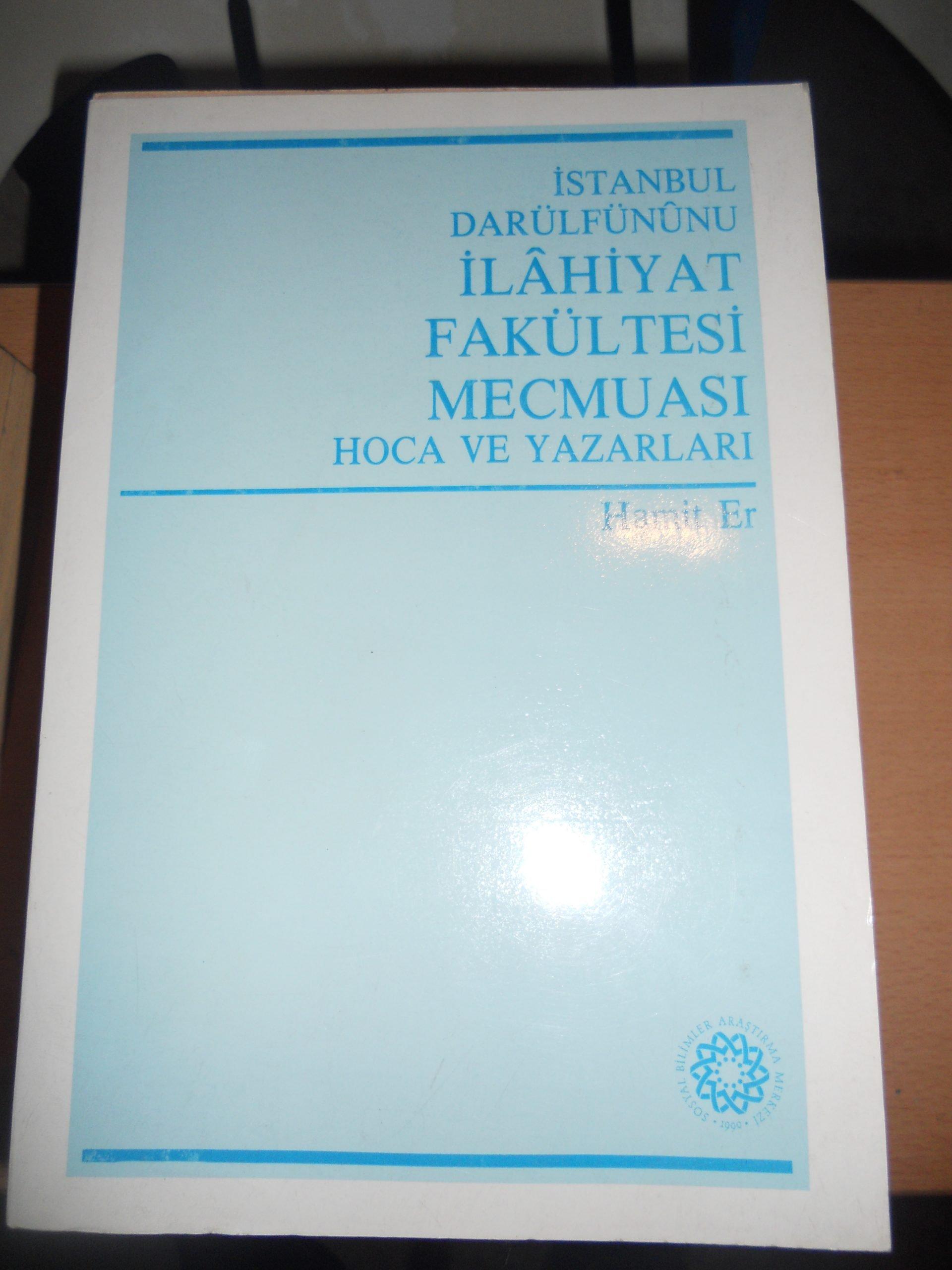 İstanbul Darülfünunu İLAHİYAT FAKÜLTESİ MECMUASI Hoca ve Yazarları/Hamit ER/ 15 TL