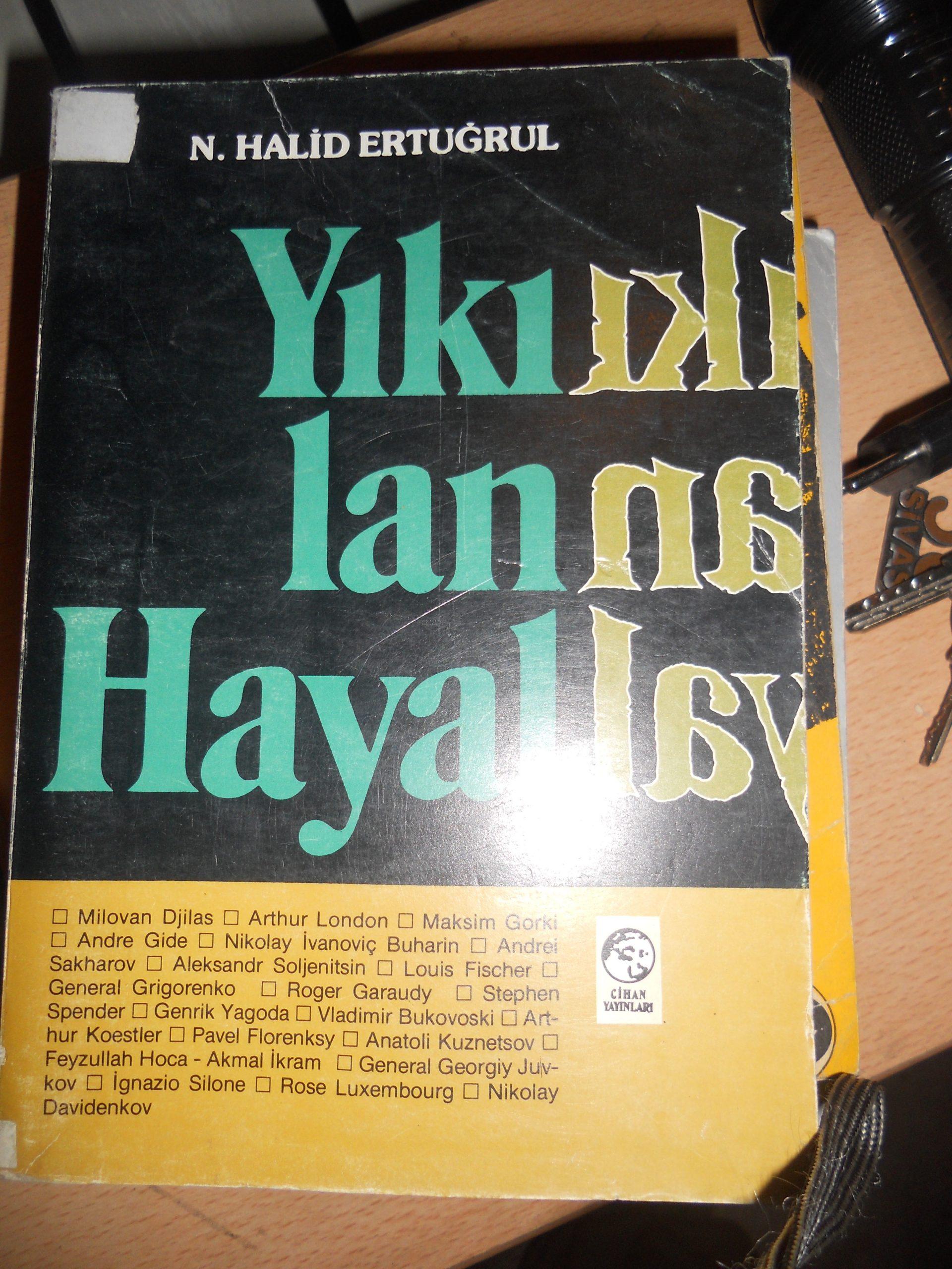 YIKILAN HAYALLER/ N.Halid ERTUĞRUL/15 TL