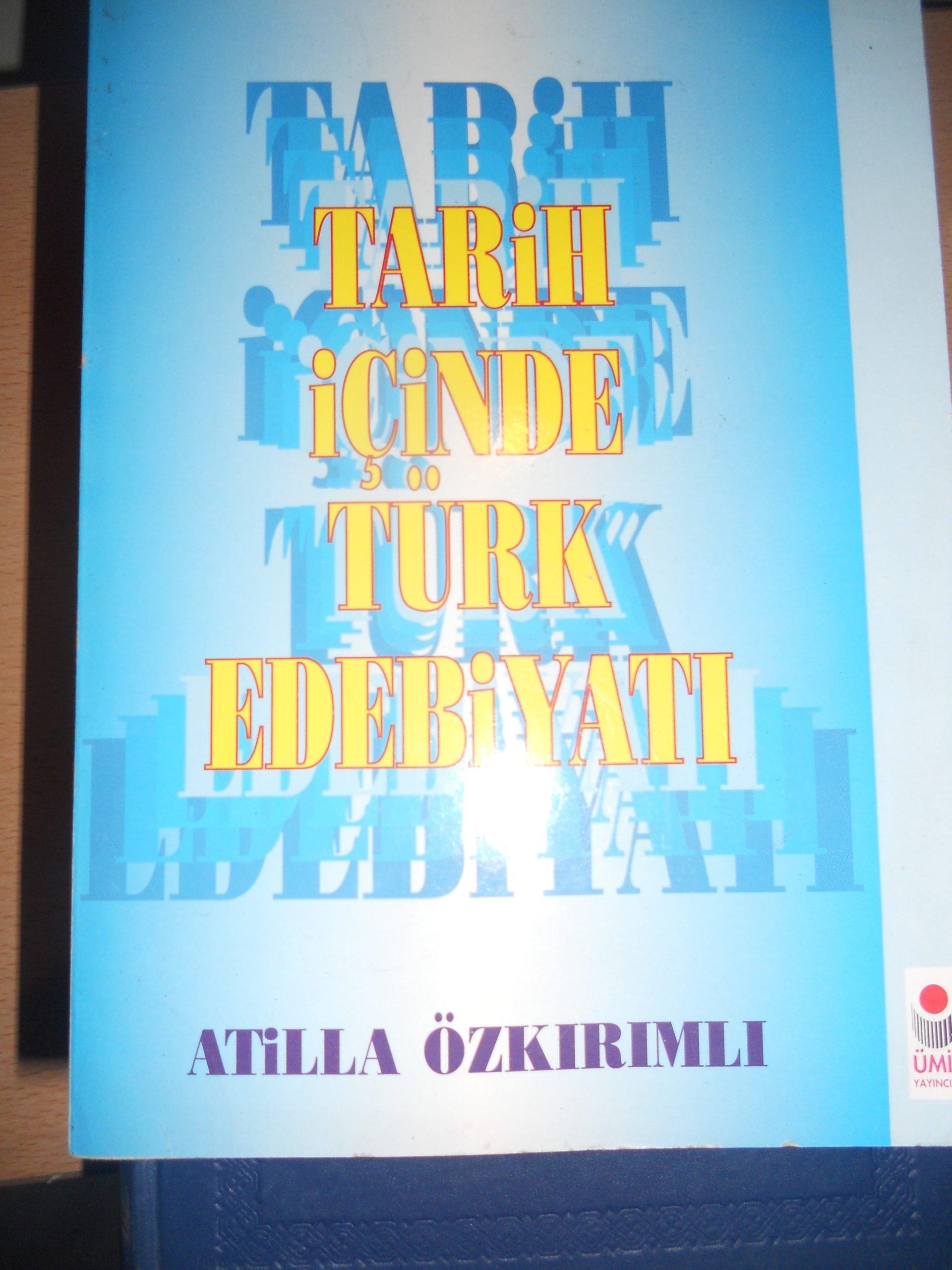 TARİH İÇİNDE TÜRK EDEBİYATI/Atilla Özkırımlı/ 15 TL