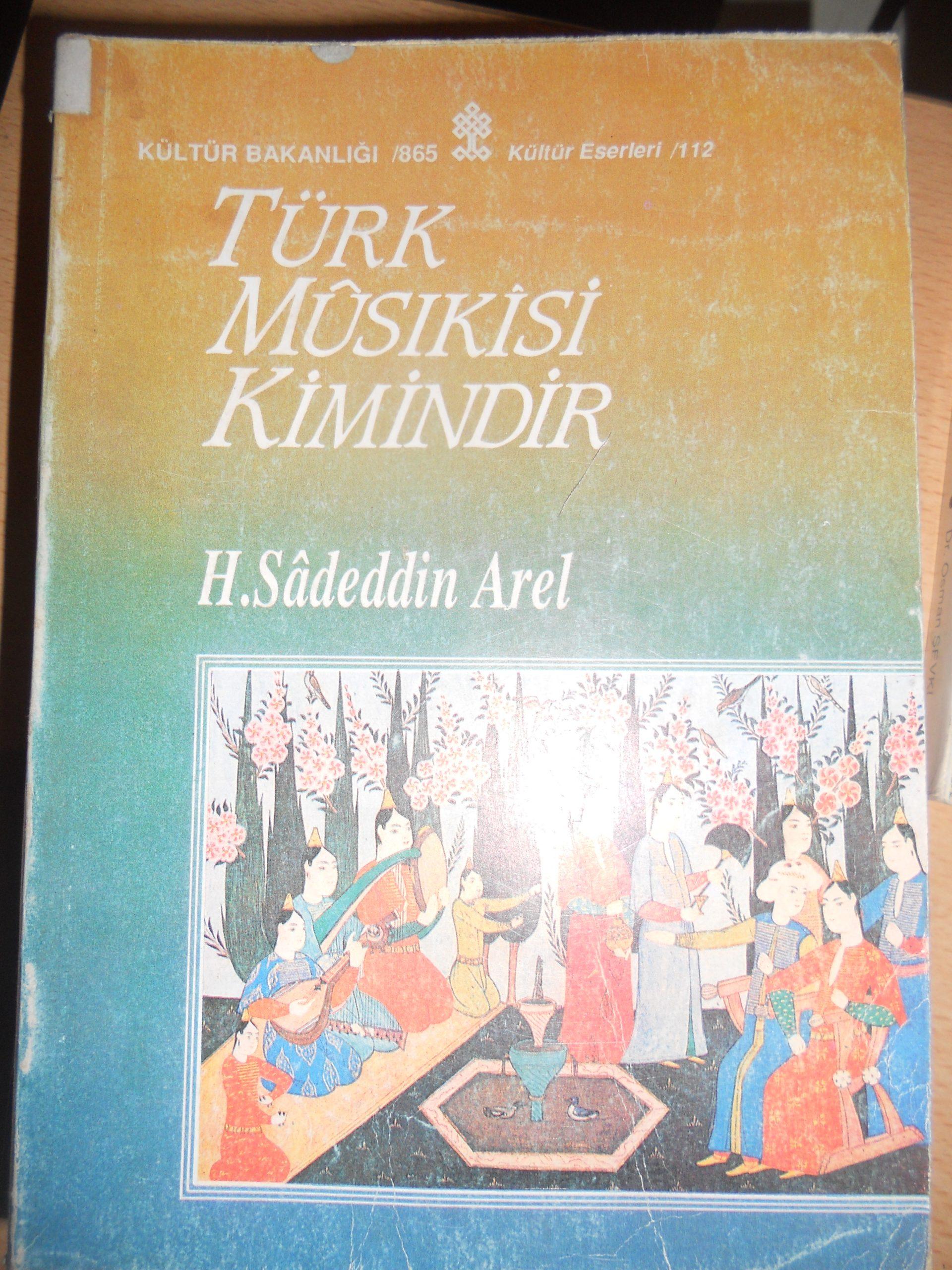 TÜRK MÜSİKİSİ KİMİNDİR/H.Sadeddin AREL/ 15 TL