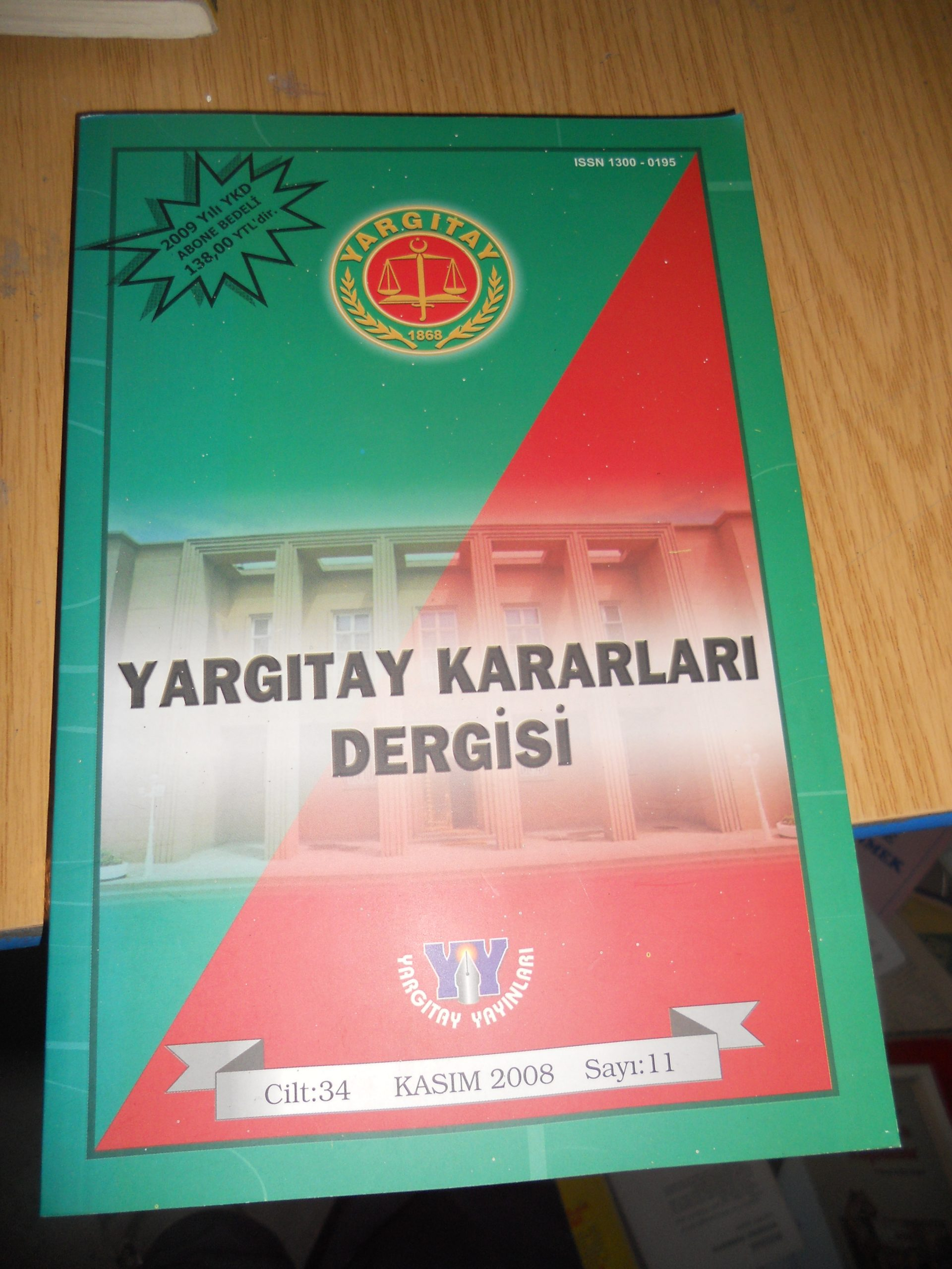 YARGITAY KARARLARI DERGİSİ/Kasım 2008-sayı 11/ 15 tl