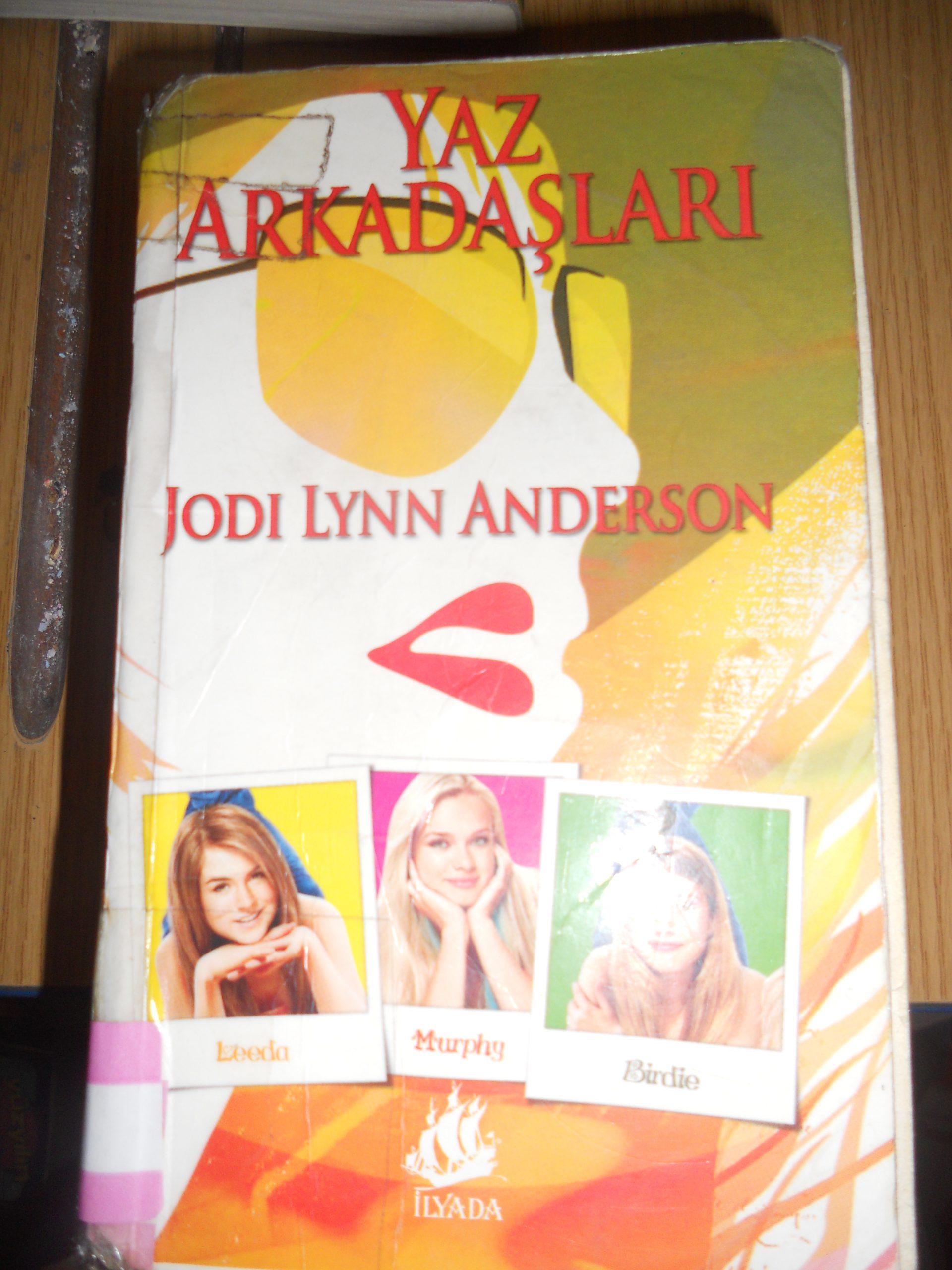 YAZ ARKADAŞLARI /Jody lynn Anderson/ 10 tl