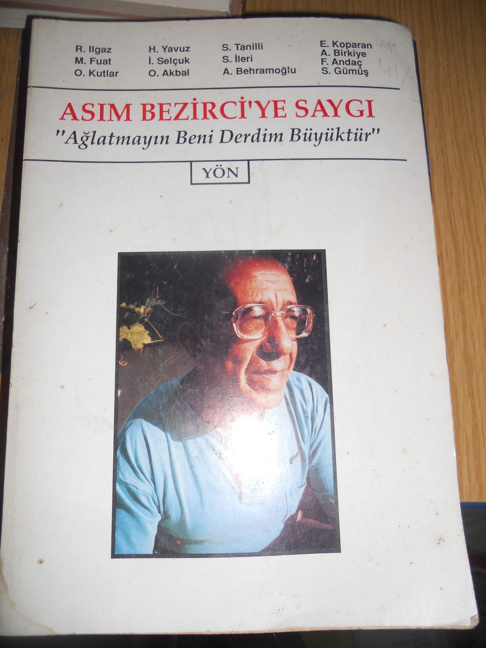 ASIM BEZİRCİ'YE SAYGI-Ağlatmayın beni derdim büyüktür-YÖN/20 TL